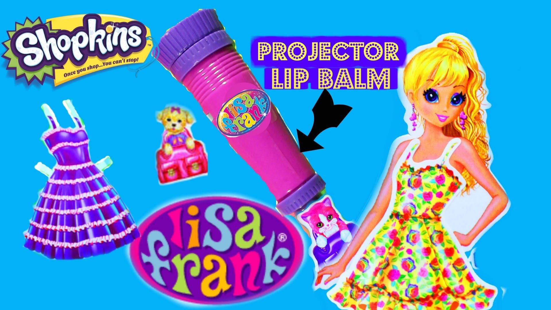 LISA FRANK ♥Beauty Projector Lip Balm (( Shopkins S4 Blind Crate )) Sticker  Doll Dress-up ♥ Laci