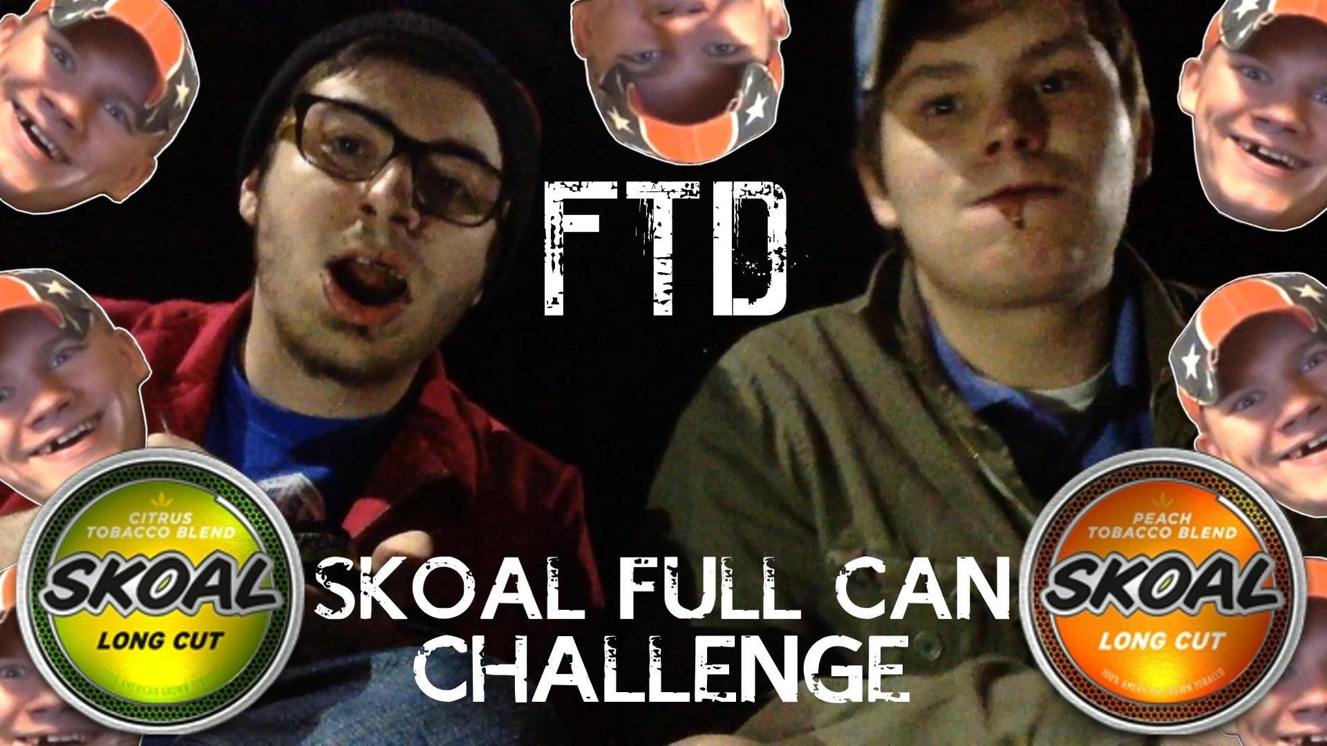 SKOAL FULL CAN CHALLENGE!