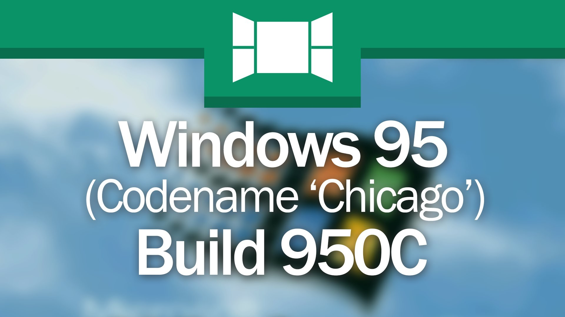 "Windows 95 Build 950C: ""95 As You'd Find It Today"""