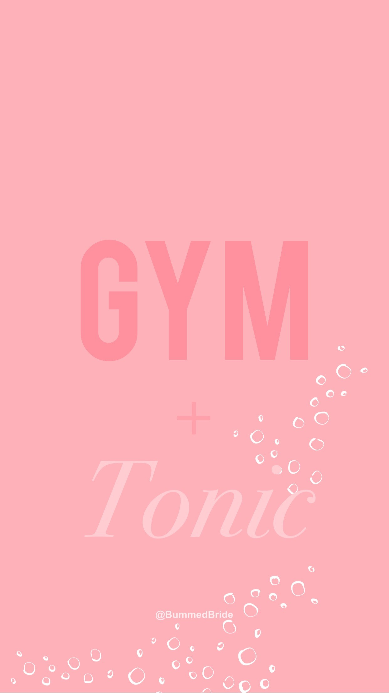 … gym and tonic wallpaper pink bummed bride (1) …