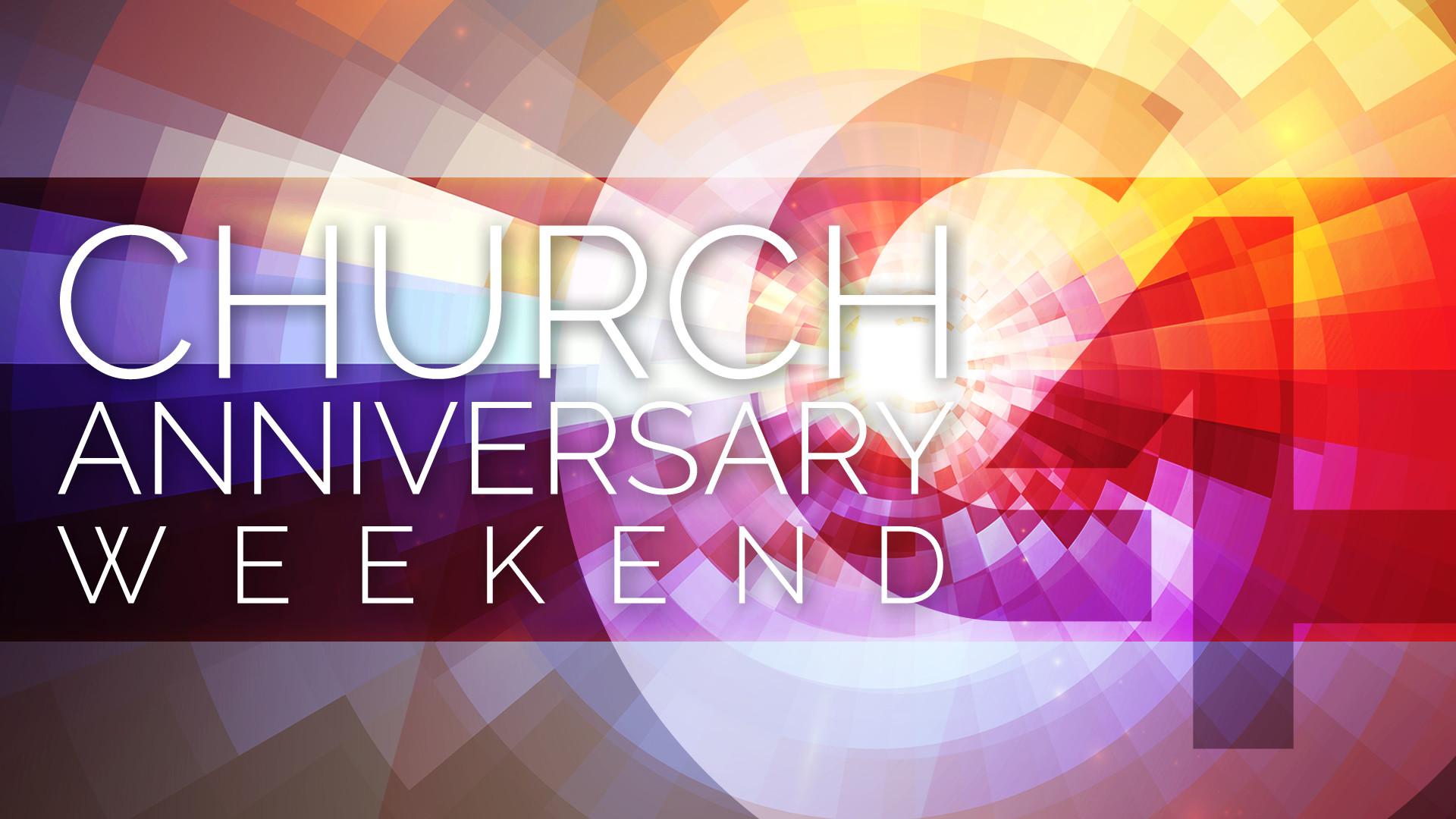 Church Anniversary Weekend