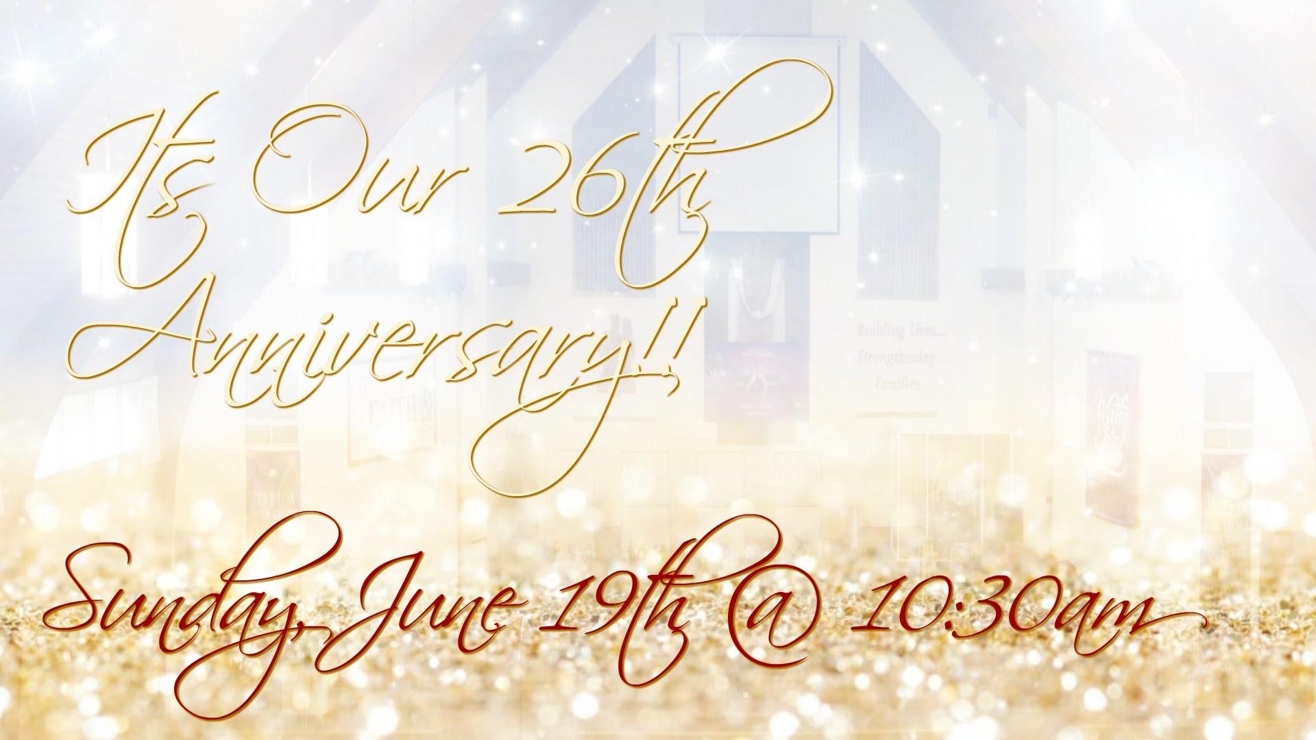 Waukegan Community Church 26th Anniversary