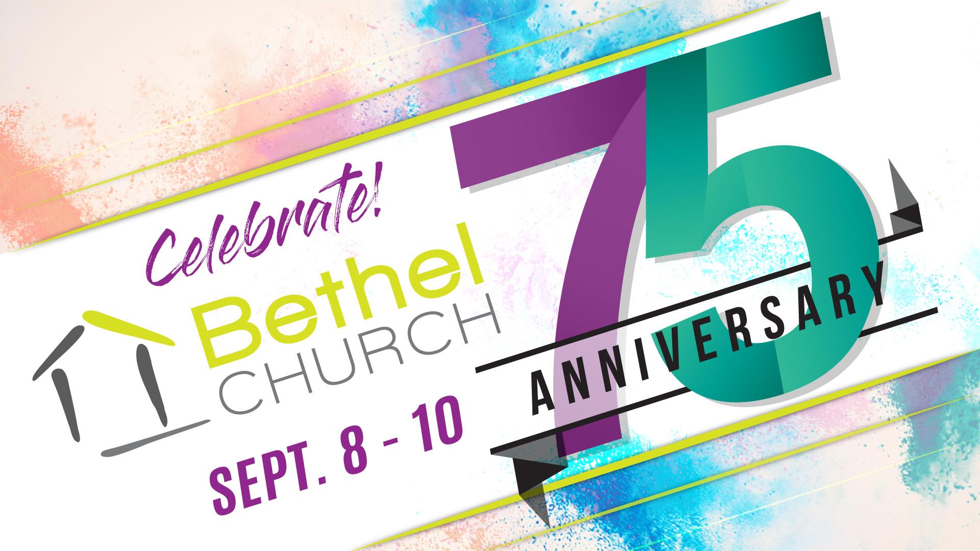 Bethel Church 75th Anniversary