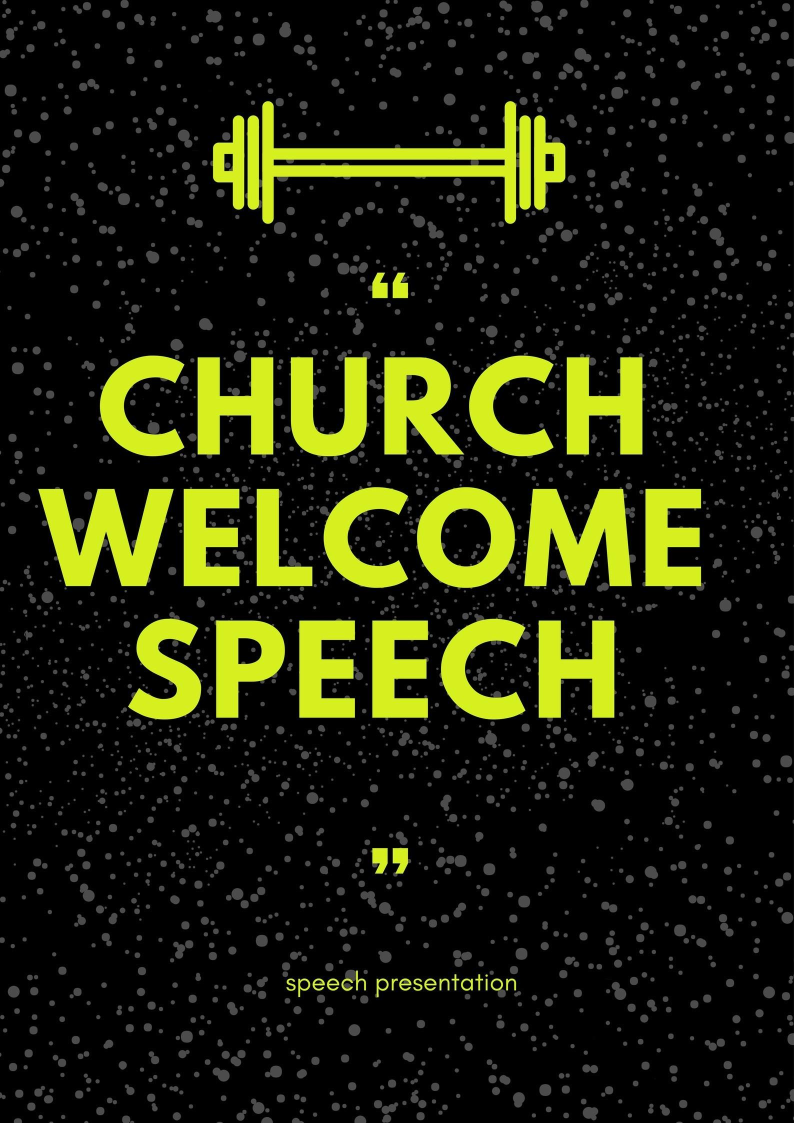 """Church Welcome Speech Sample. """""""