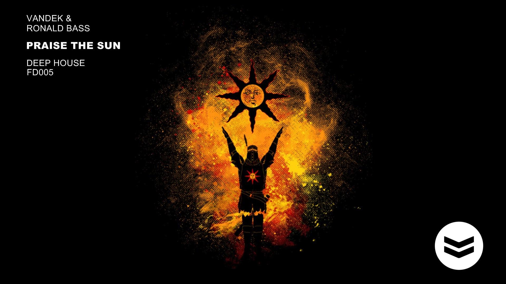 Vandek & Ronald Bass – Praise The Sun (Original Mix)