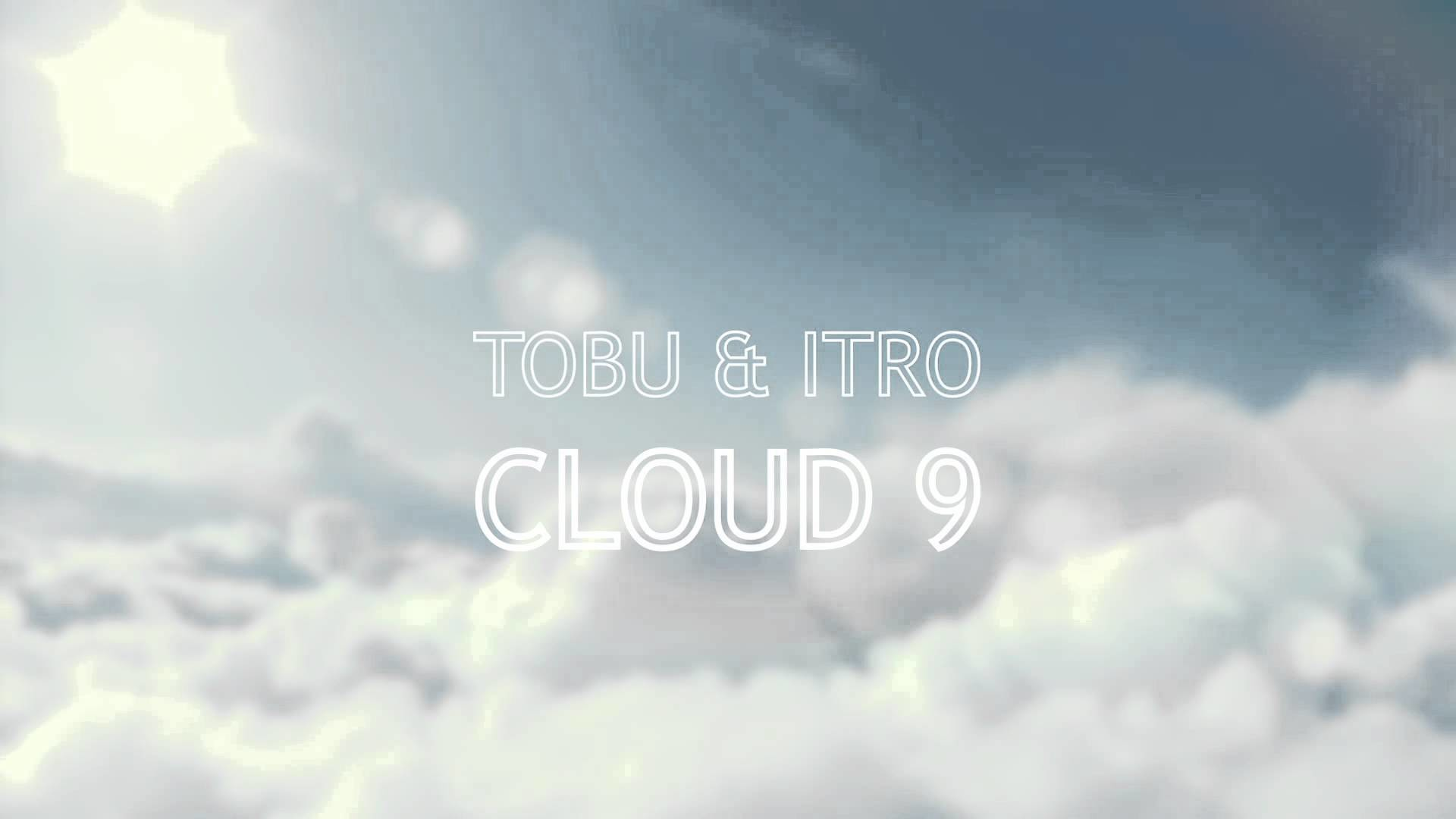 tobu & itro   cloud 9