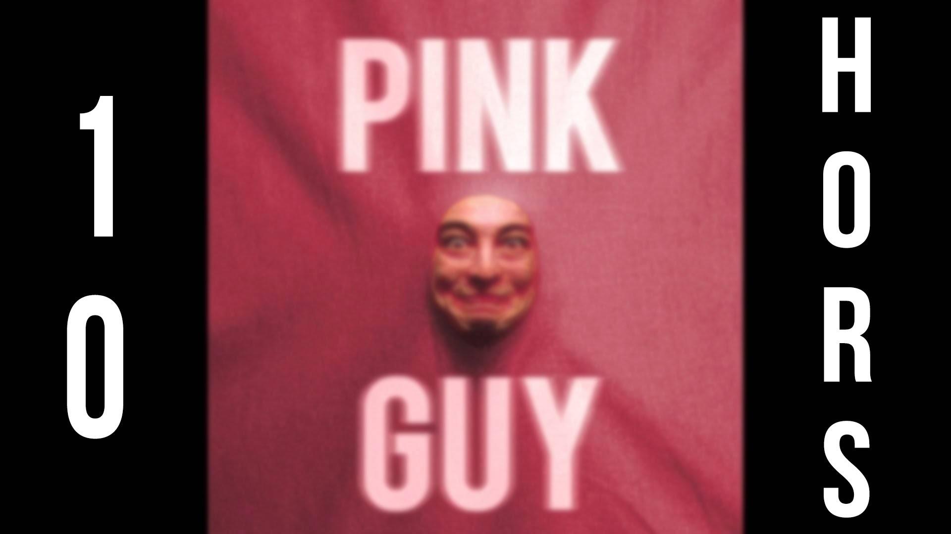 PINK GUY (ALBUM) 10 HOURS