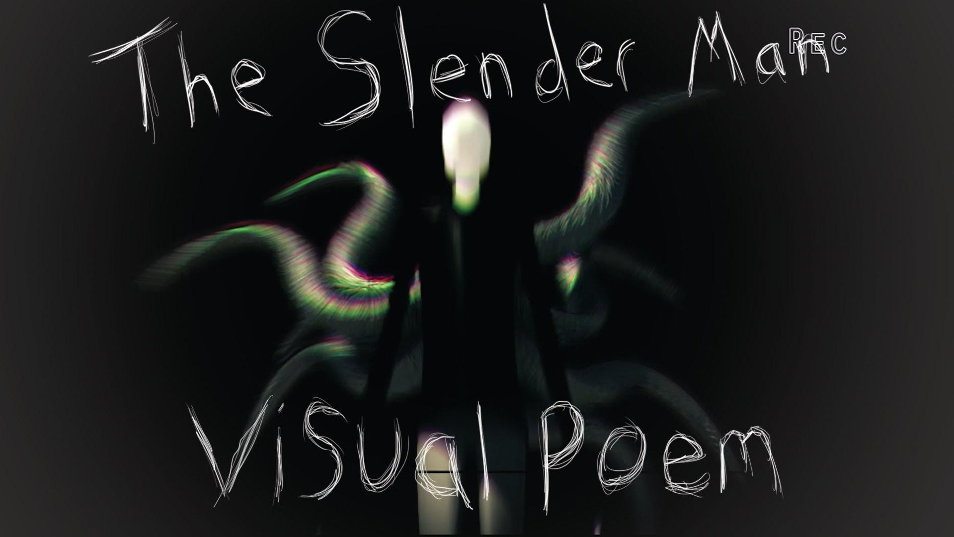 """Beware The Man, The Slender-Man"" – CreepyPasta Visual Poem – YouTube"