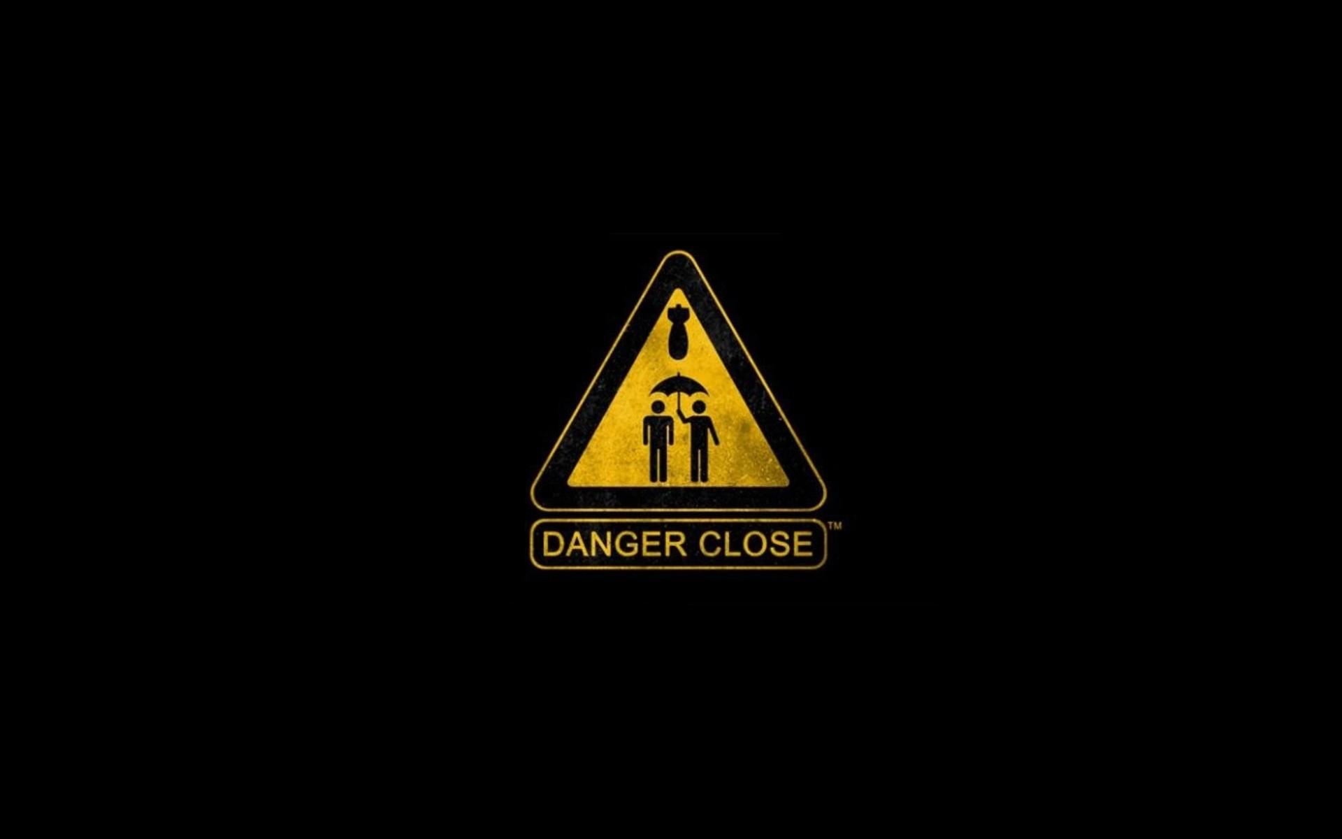Epic Danger Close Sign