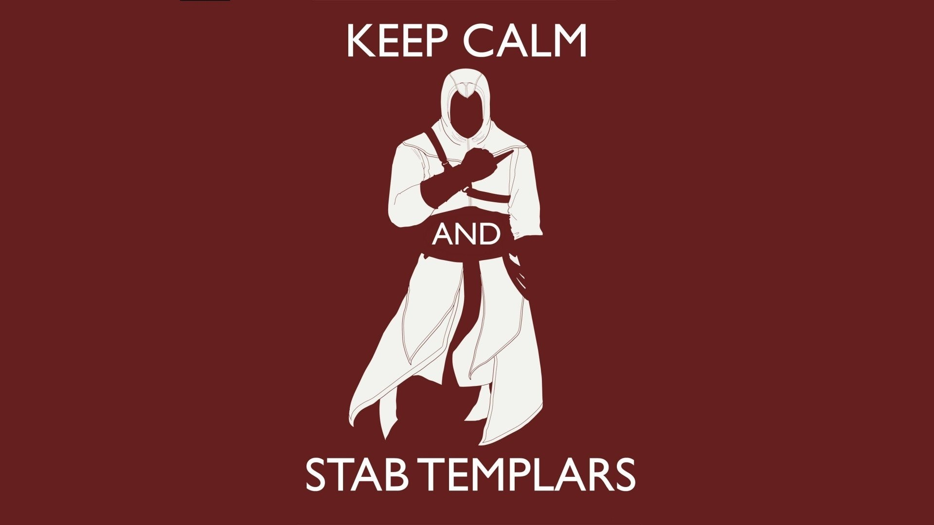 Keep Calm And Carry On Wallpaper : Keep calm and stab templars wallpaper  walldevil