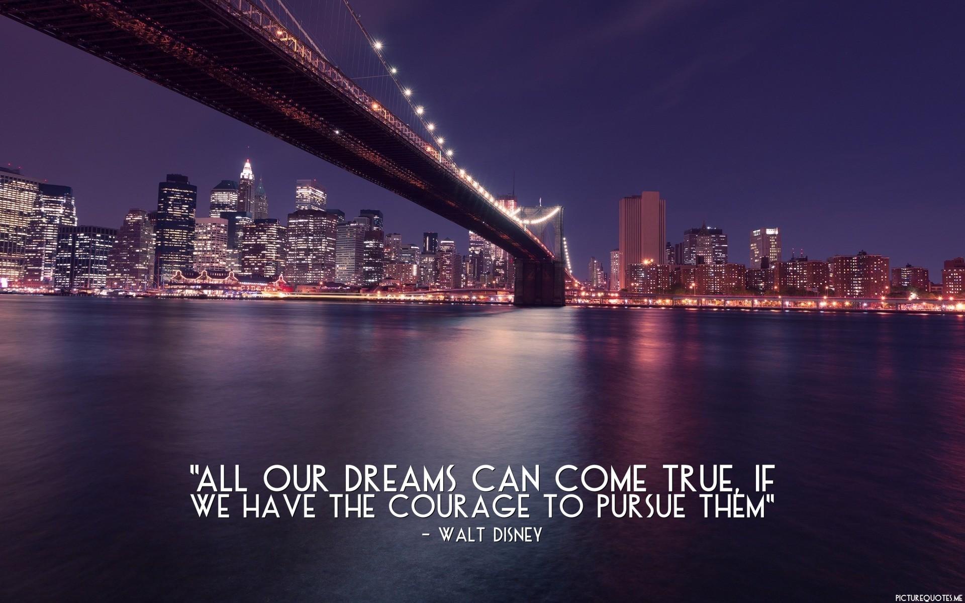 """#10 Walt Dosney quote. """""""