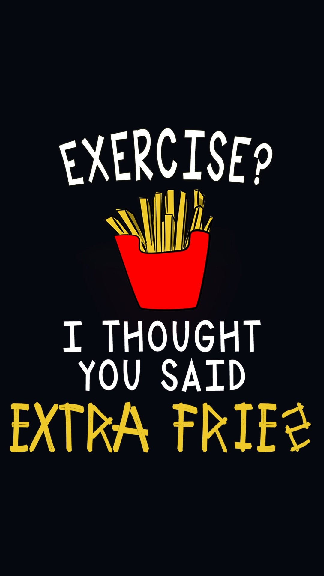 love for fries- @mobile9   iPhone 6 funny wallpapers, backgrounds, quotes &
