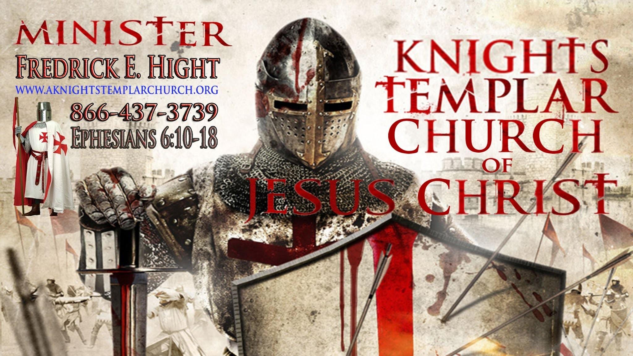 2 Timothy 1 9 A Knights Templar Church of Jesus Christ