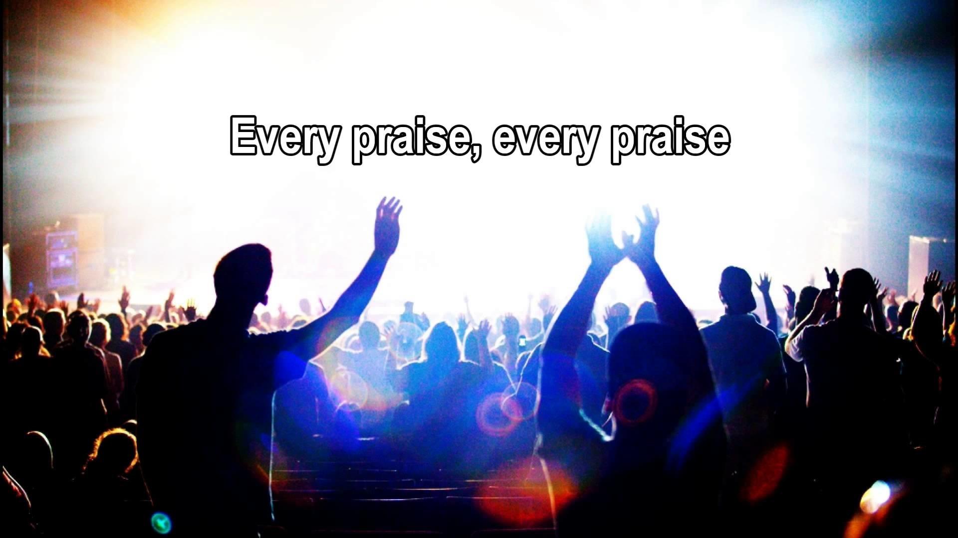 Every Praise – Hezekiah Walker (Best Worship Song with Lyrics)