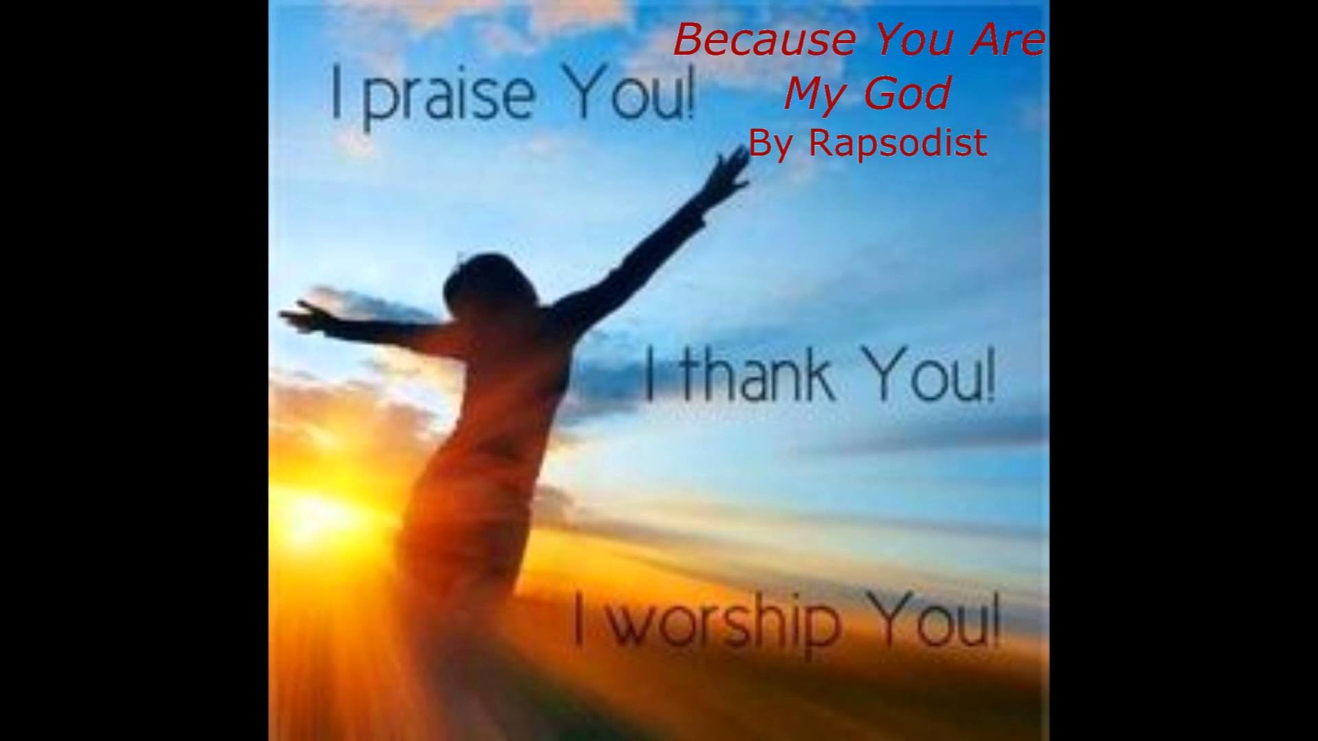 Because You Are My God by Rapsodist: New Praise and Worship Song 2016 –  YouTube