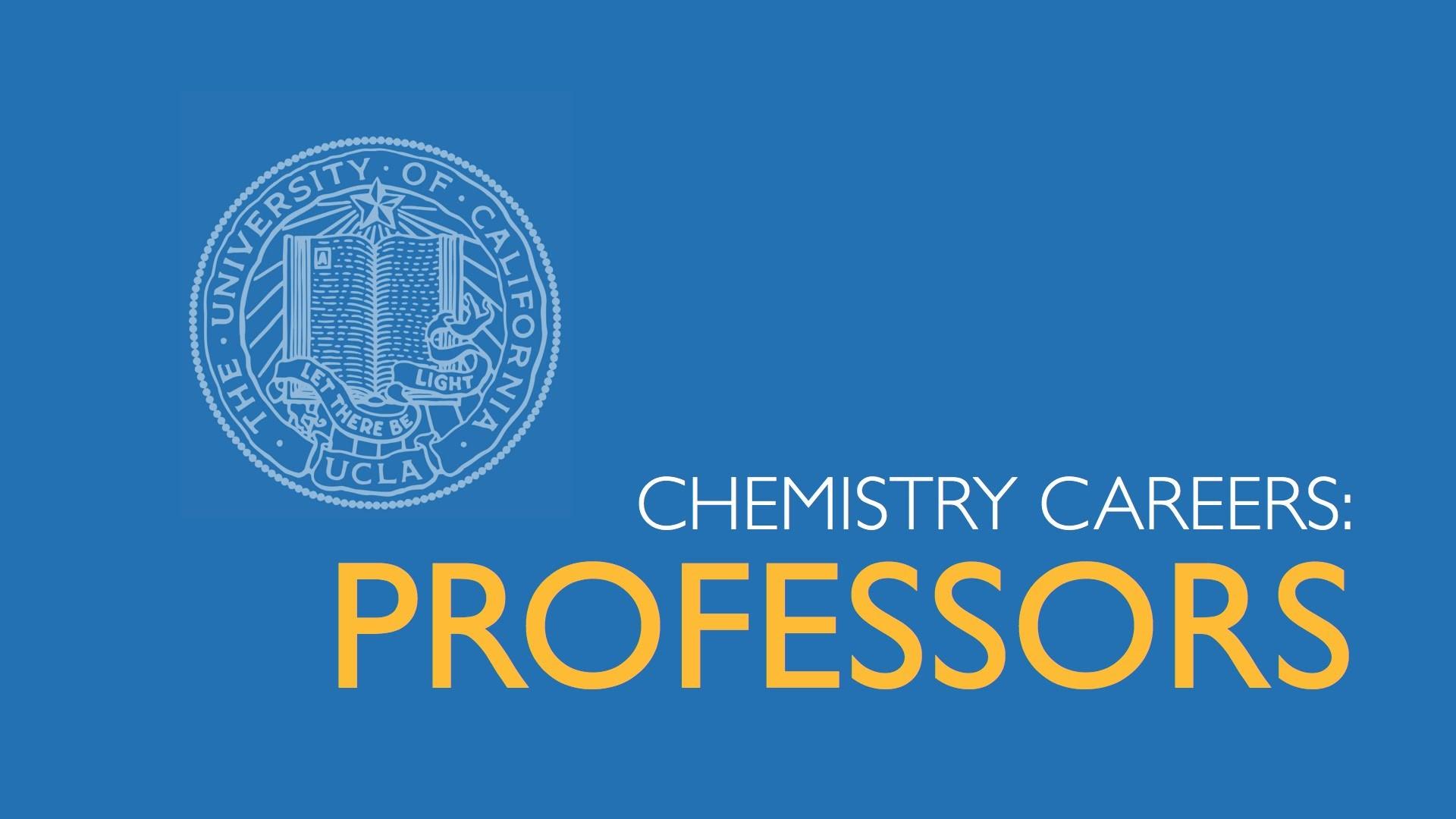 Chemistry Professors, UCLA