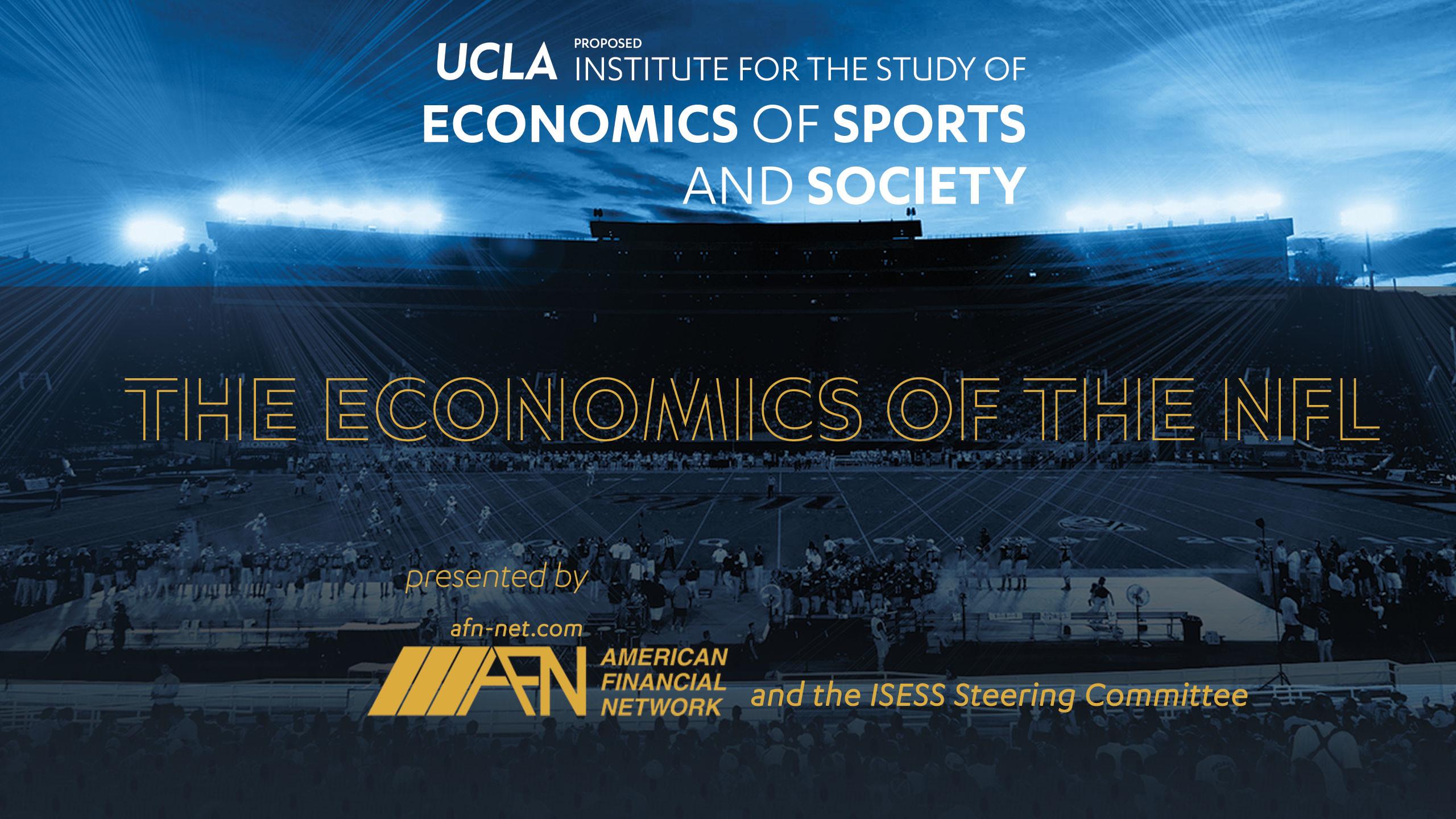 The Department of Economics Presents The Economics of the NFL