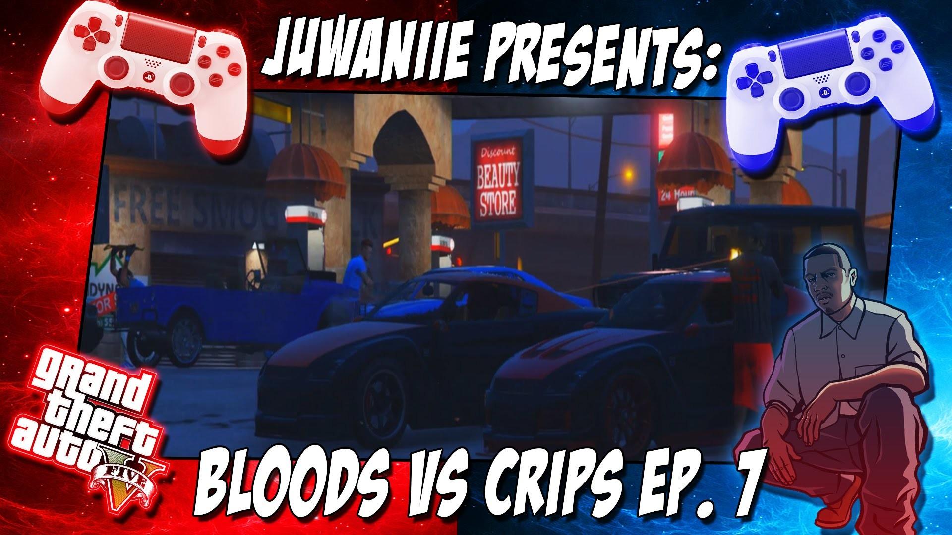 GTA 5 | Bloods Vs Crips Ep. 7 [HD]