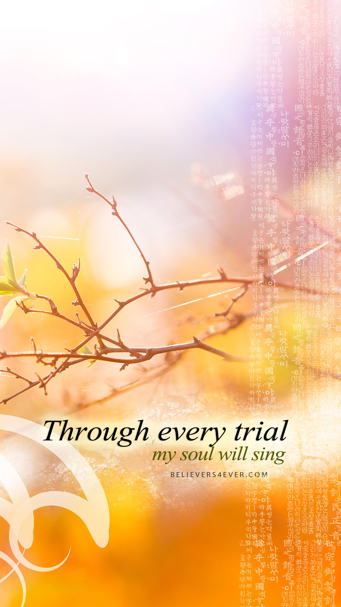 Through every trial