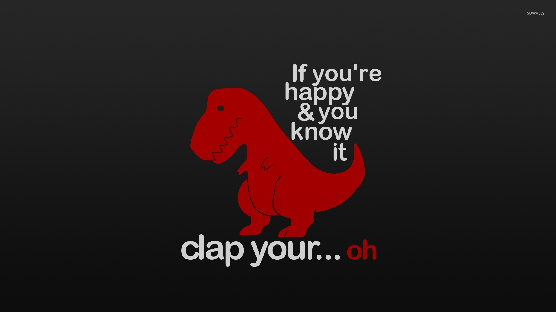 If you happy clap your… wallpaper jpg
