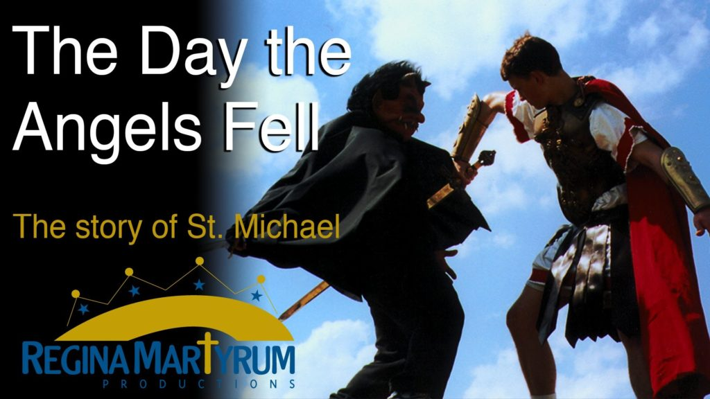 Catholic Stories: The Day the Angels Fell – St. Michael – Audio Play