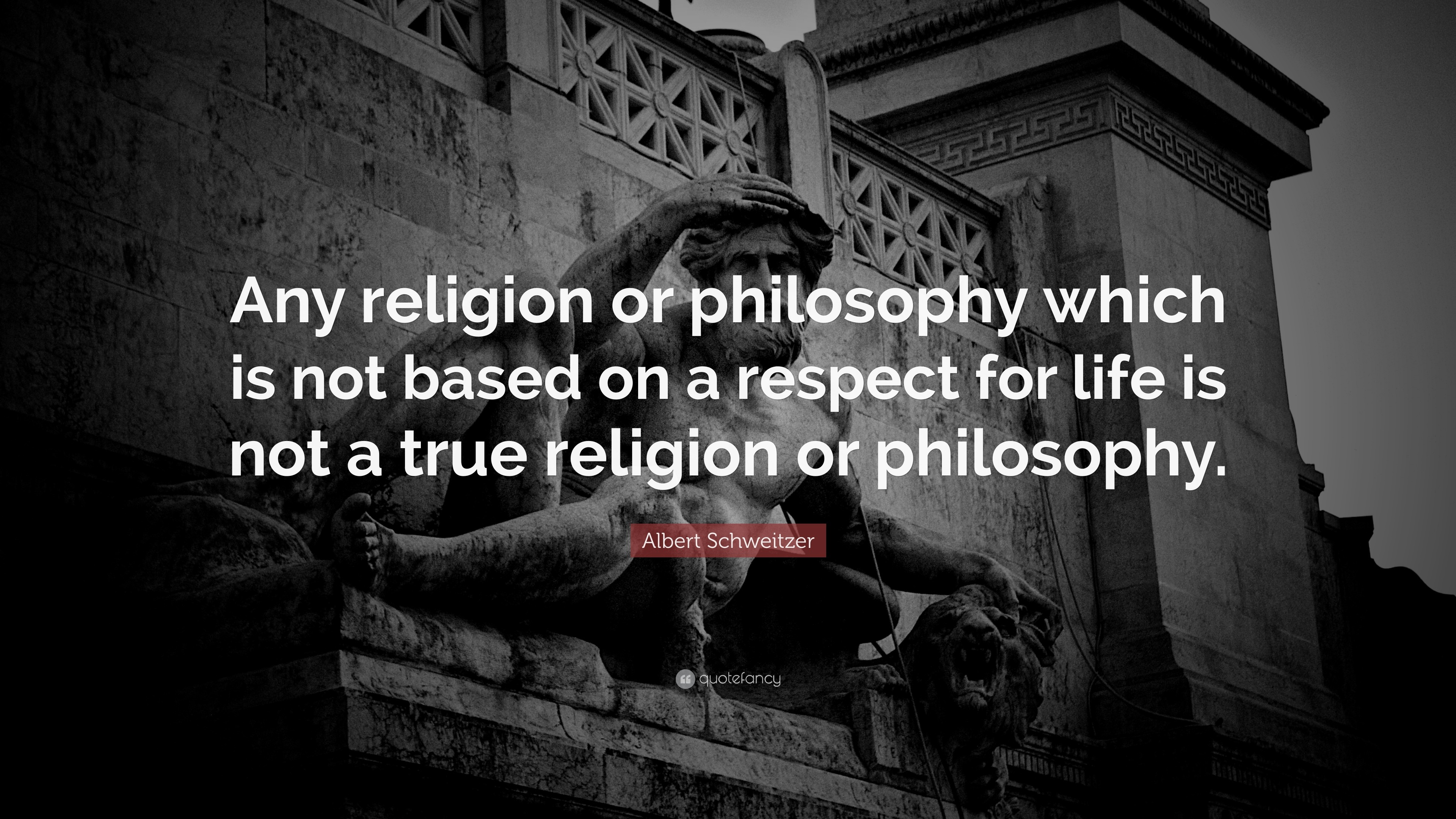 """Respect Quotes: """"Any religion or philosophy which is not based on a respect  for"""