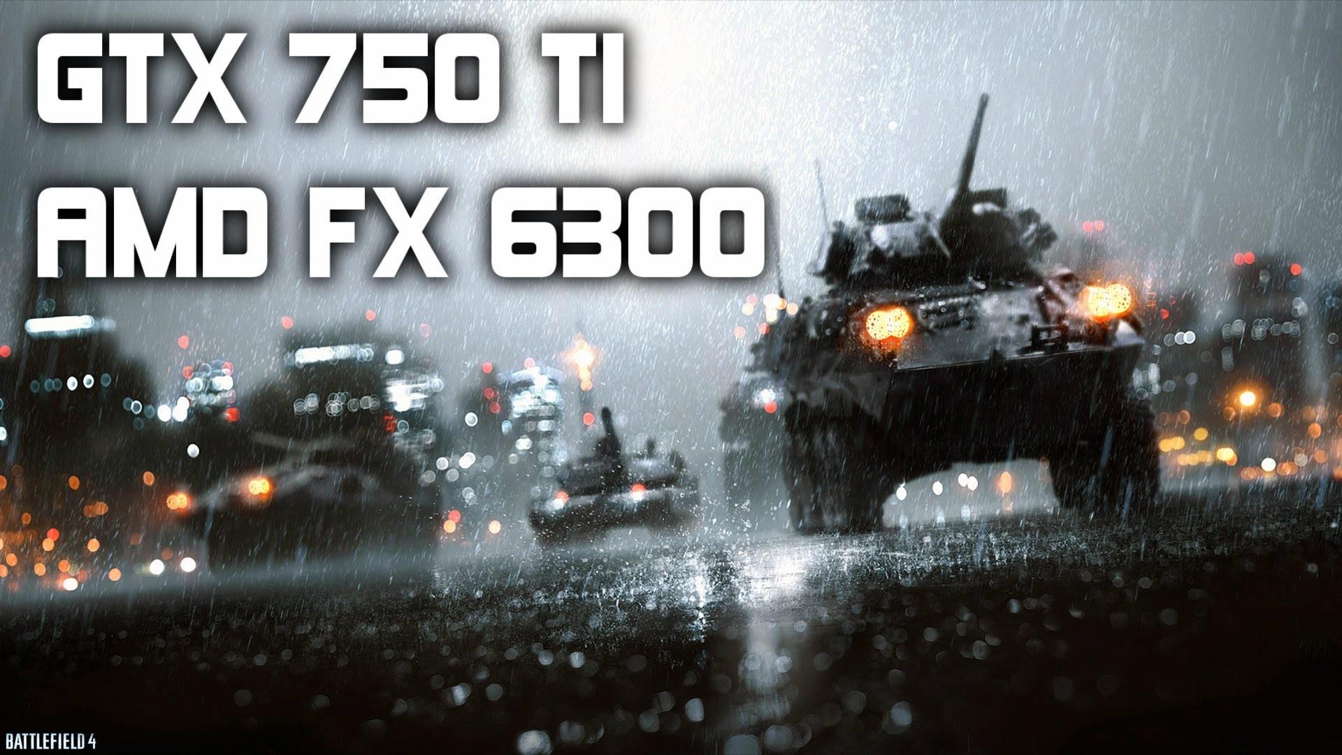Battlefield 4 – High Settings – AMD FX 6300/GTX 750 Ti (Campaign)