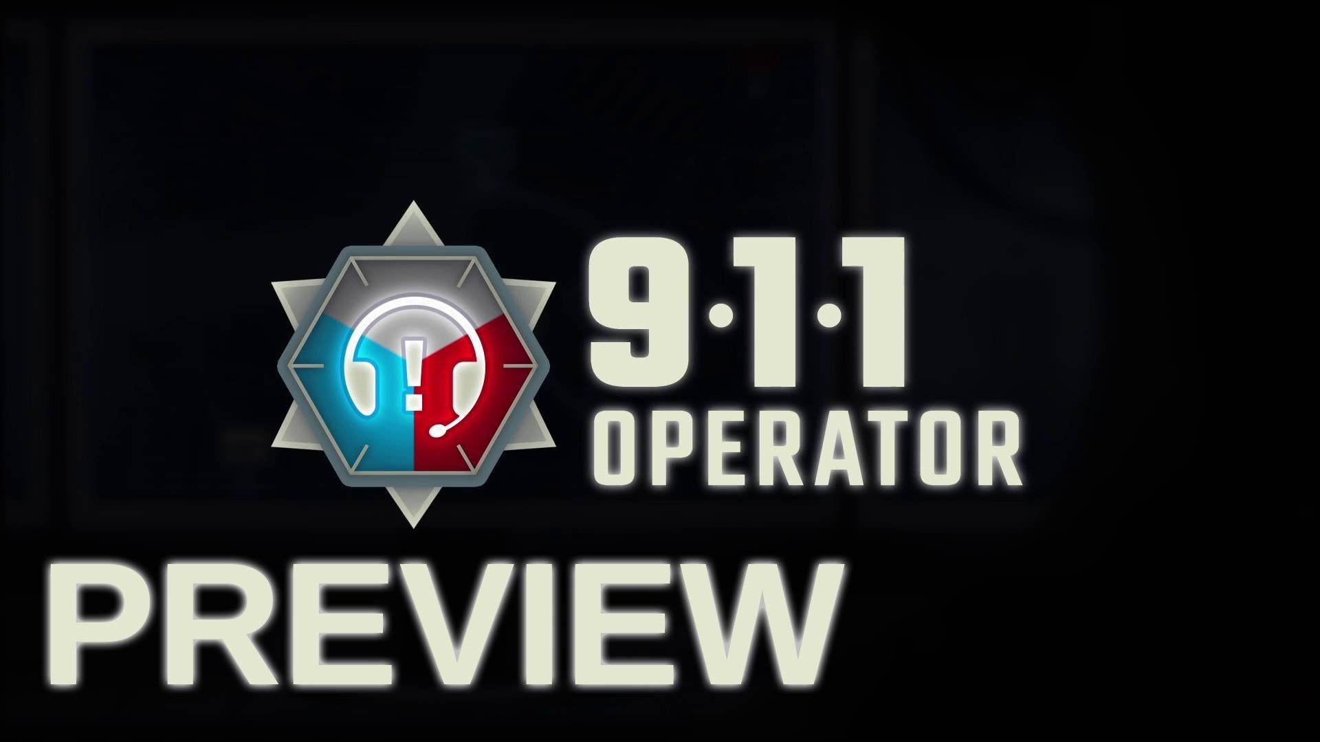 911 Operator Preview