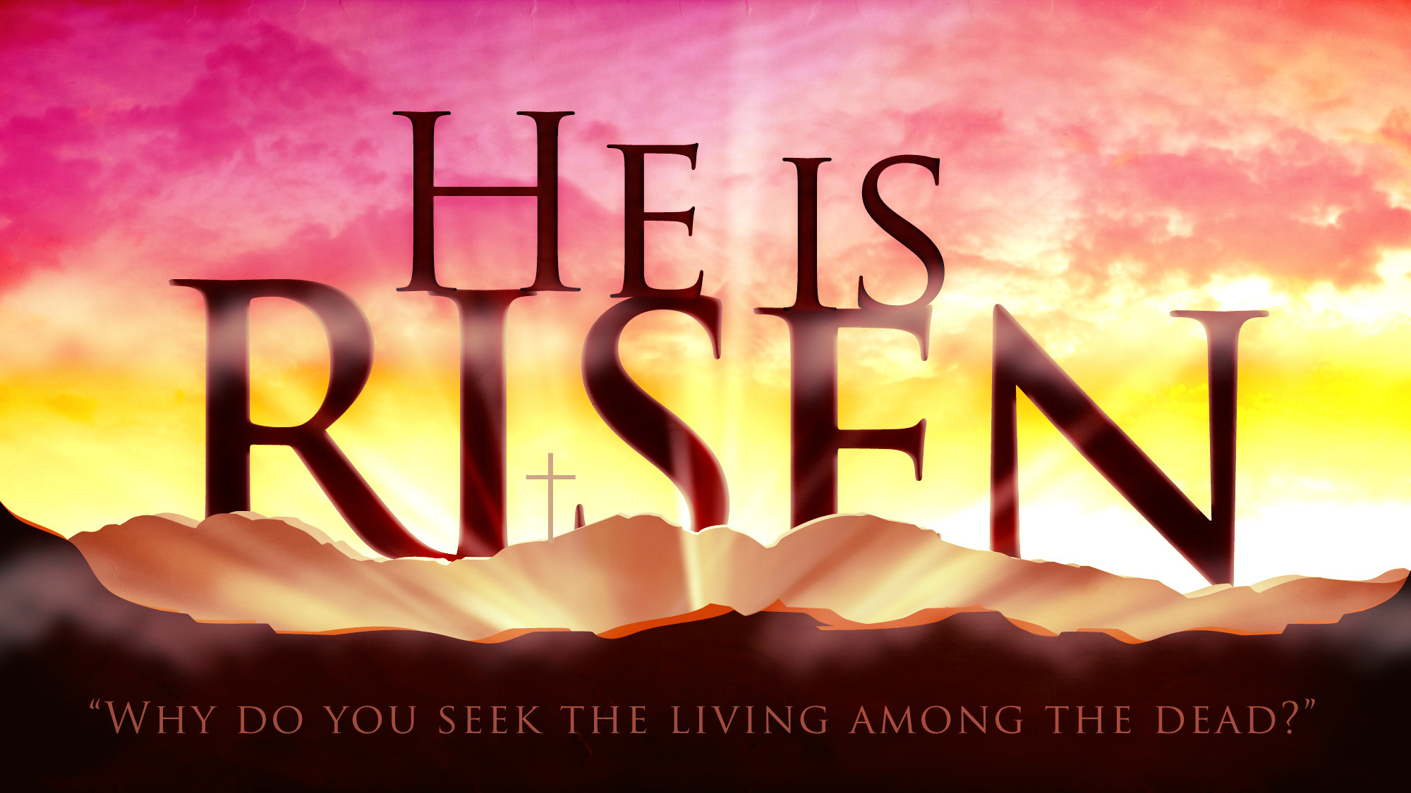 He is Risen pic 03