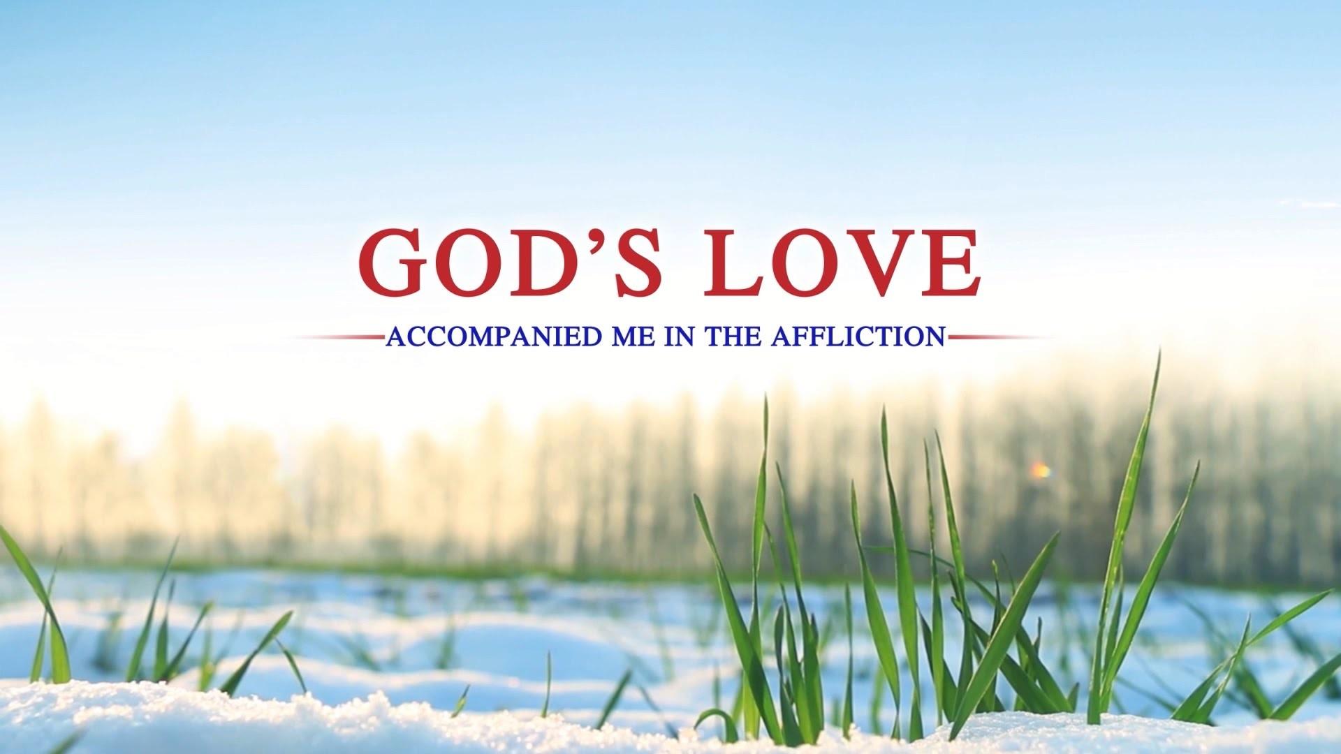 "Power of God's Word | Short Film ""God's Love Accompanied Me in the  Affliction"" | Eastern Lightning – YouTube"