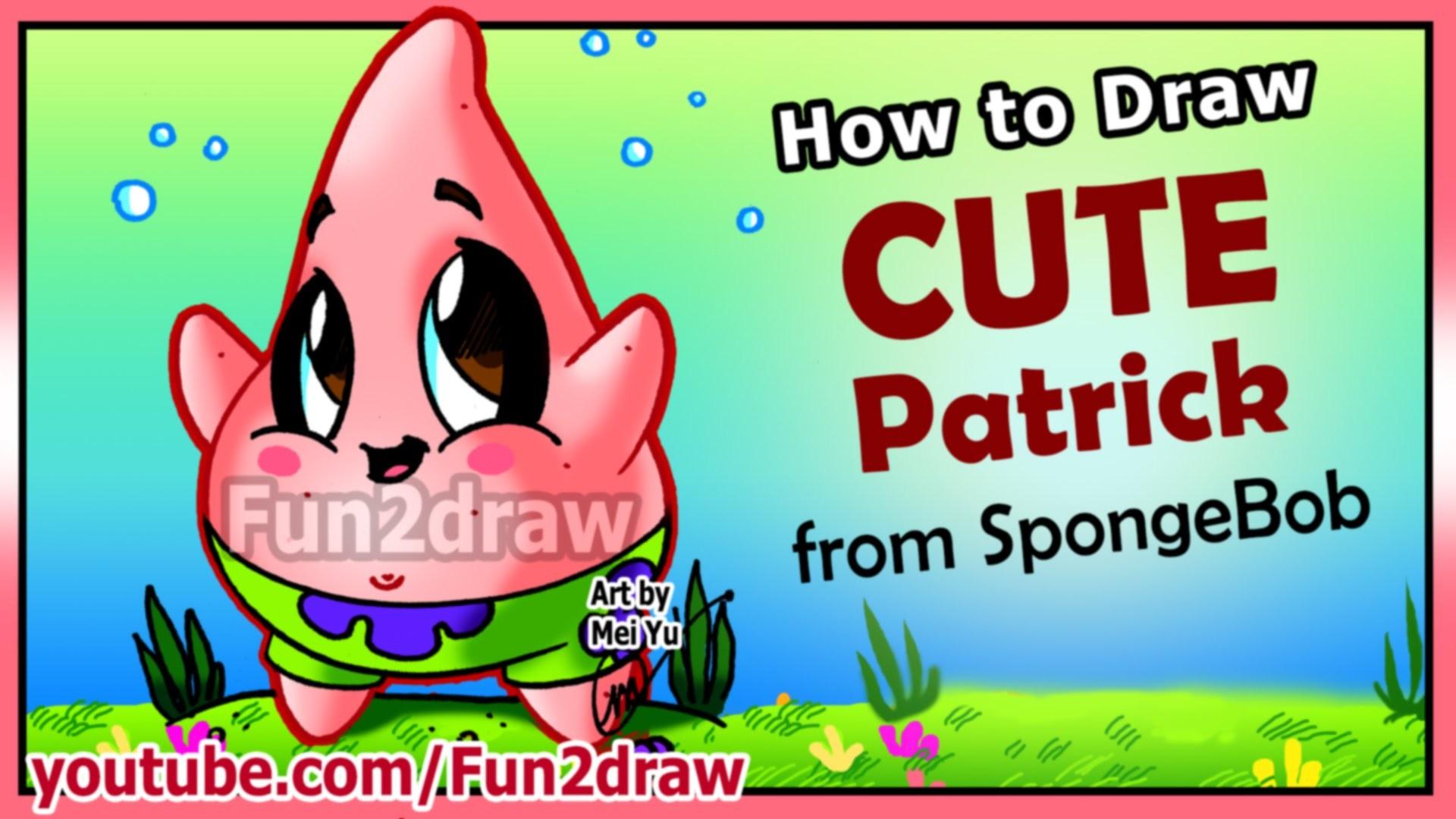 How to Draw Step by Step – CUTE Patrick Star + Funny EXTRA – Spongebob  Cartoons Fun2draw – YouTube