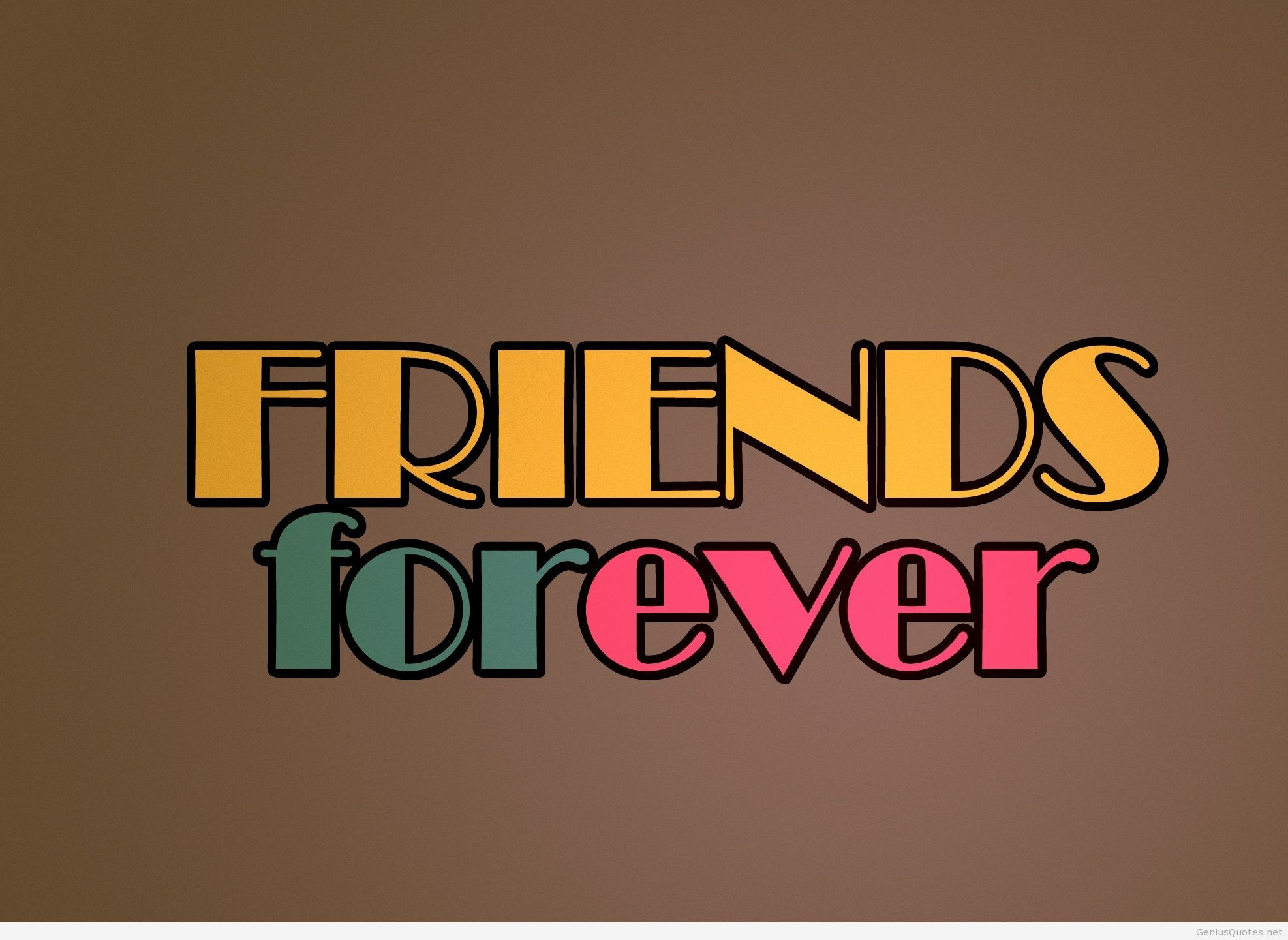 FRIENDS FOREVER, for all my friends free HD wallpaper