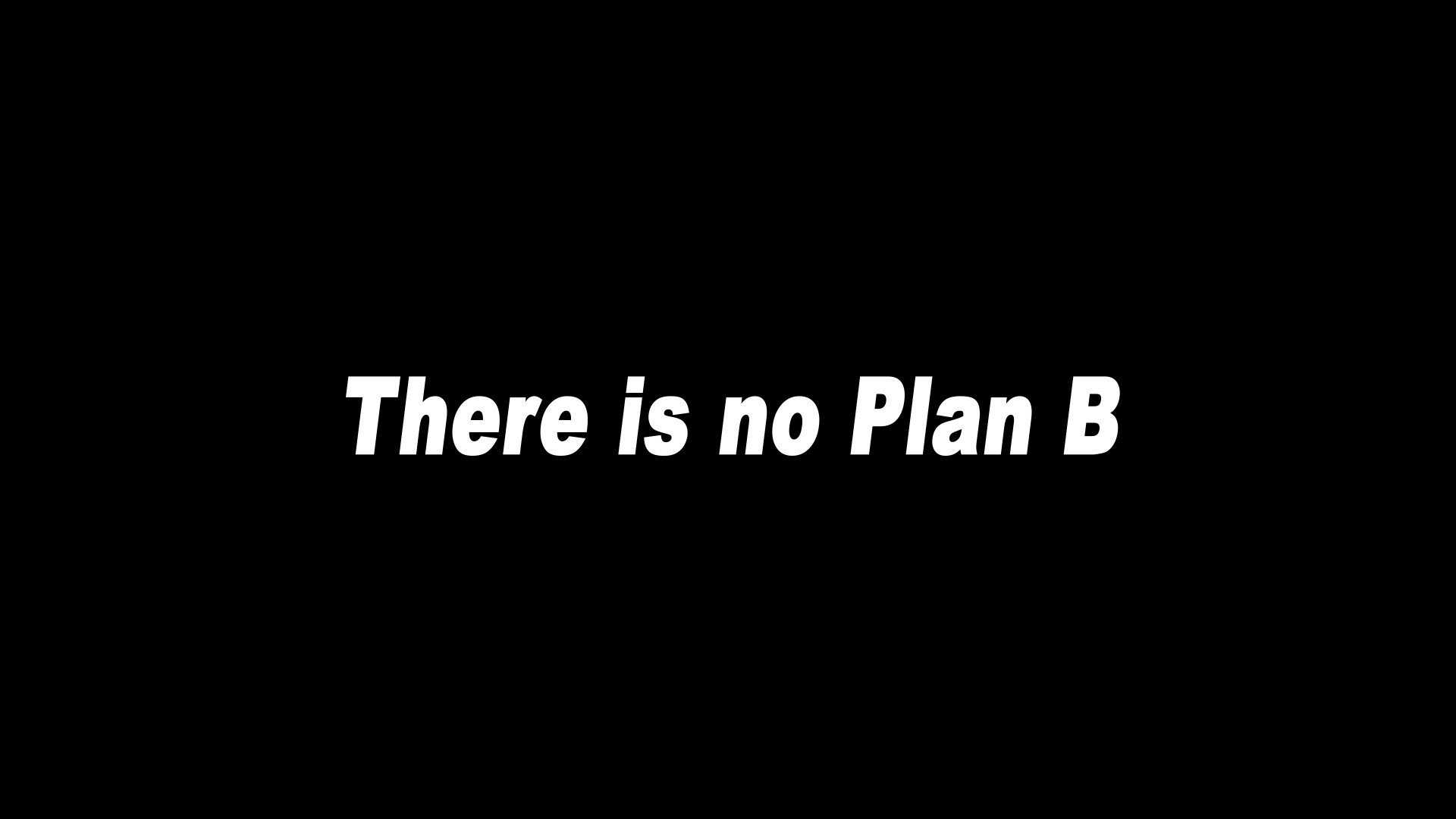 Plan B – Wallpaper ID: 552045497