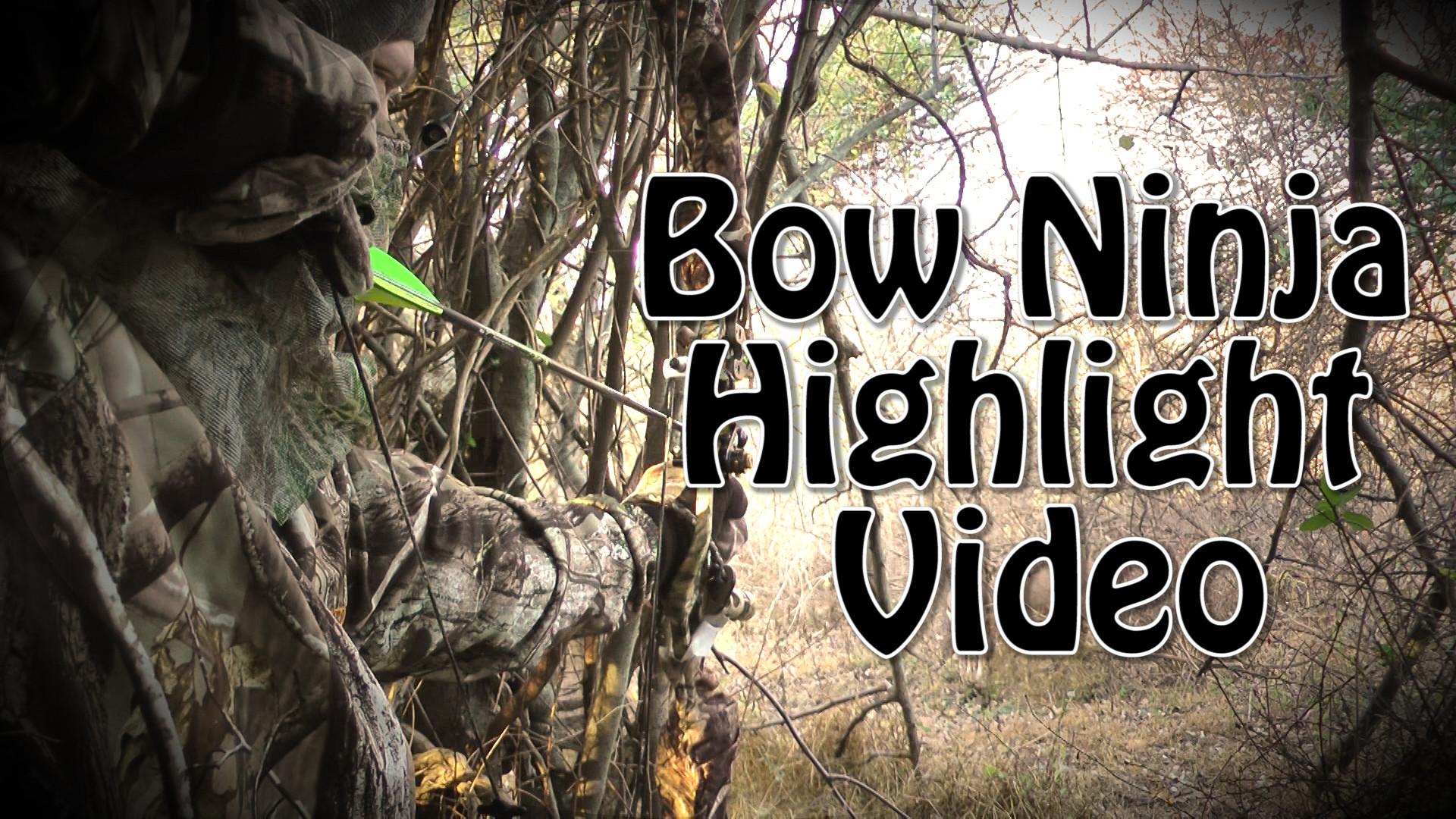 2015 Highlights bow ninja hunting