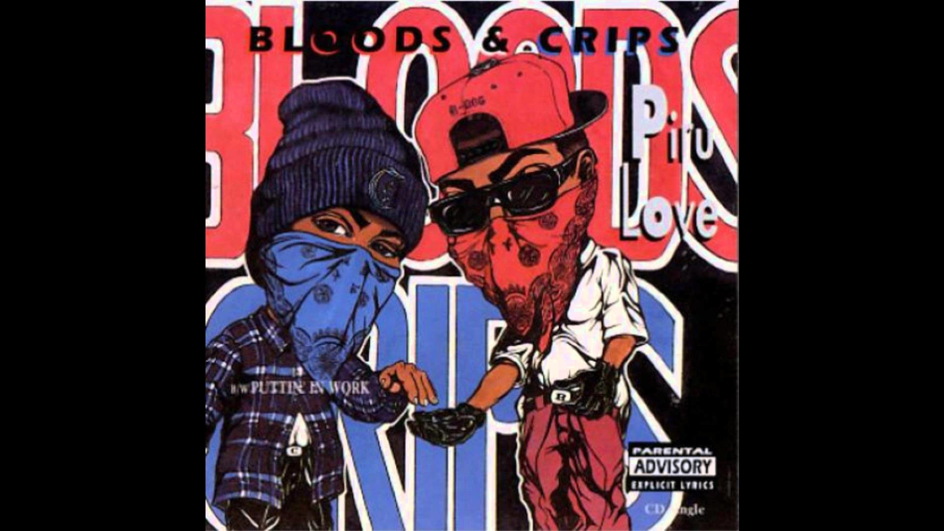 Bloods & Crips – Piru Love (Original Version)