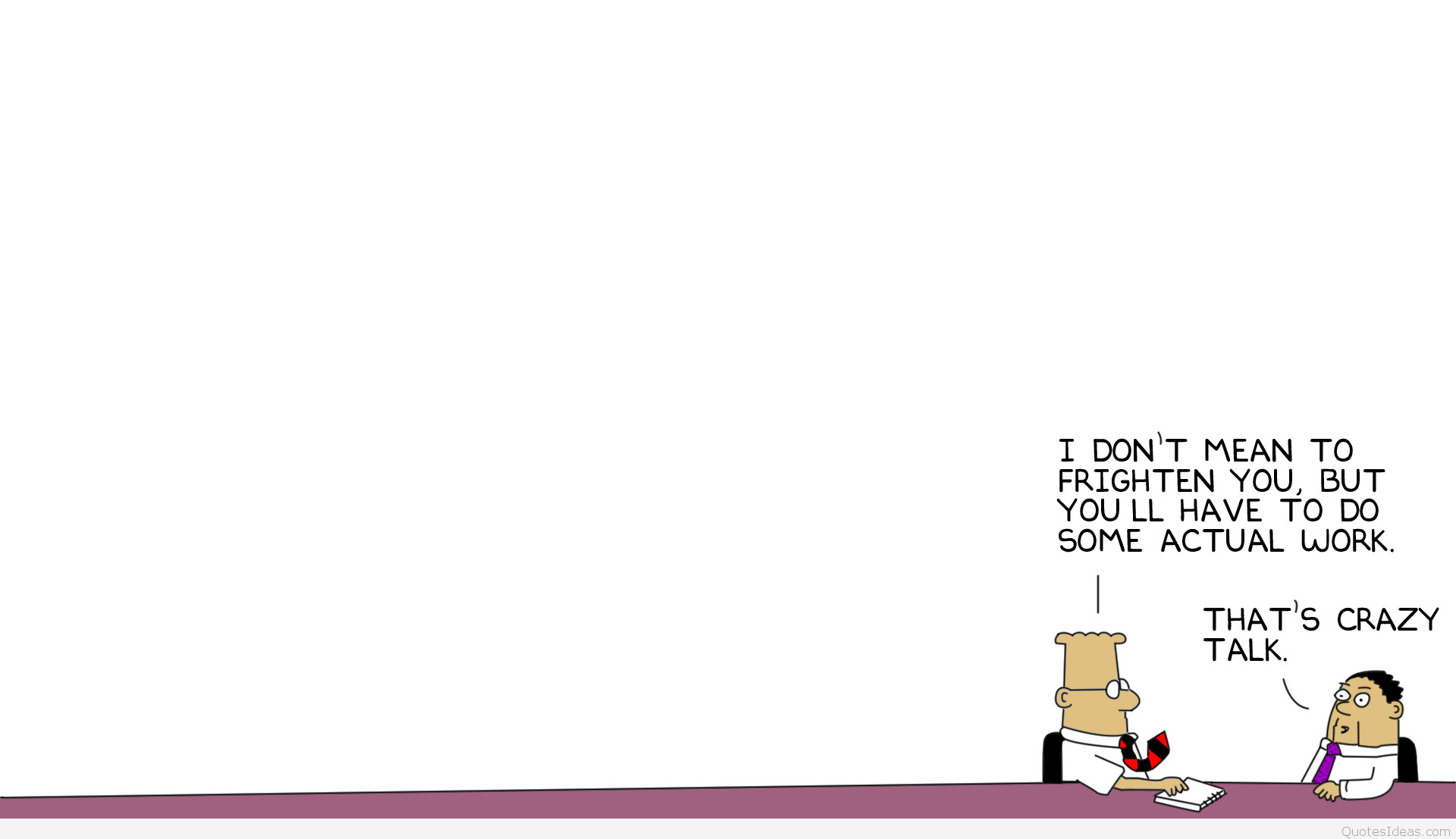 952353-cartoon-dilbert-funny-quote-work. best_work_quotes_images_6426674779