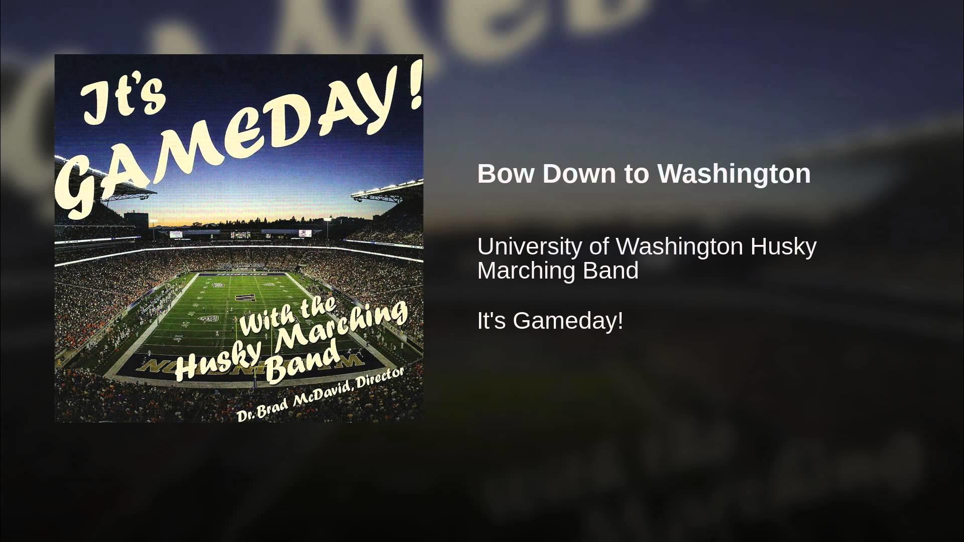 Bow Down to Washington. University of …