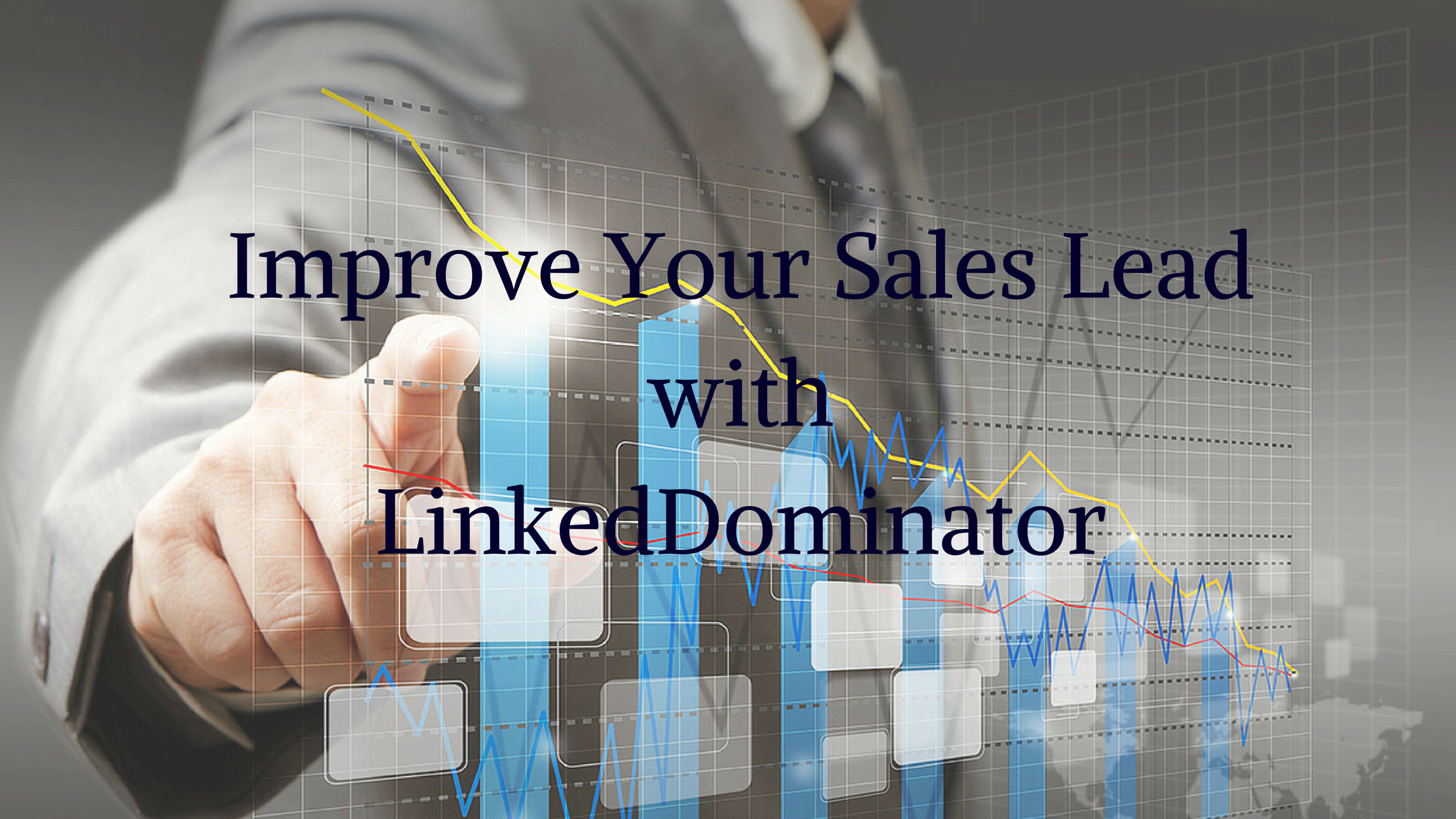 How a Financial Company Increases 81% Sales Lead Using LinkedDominator?
