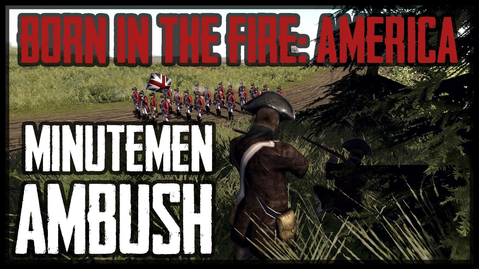 MINUTEMEN AMBUSH – American Revolution (BITFA) Mod – Men of War: Assault  Squad 2 – YouTube
