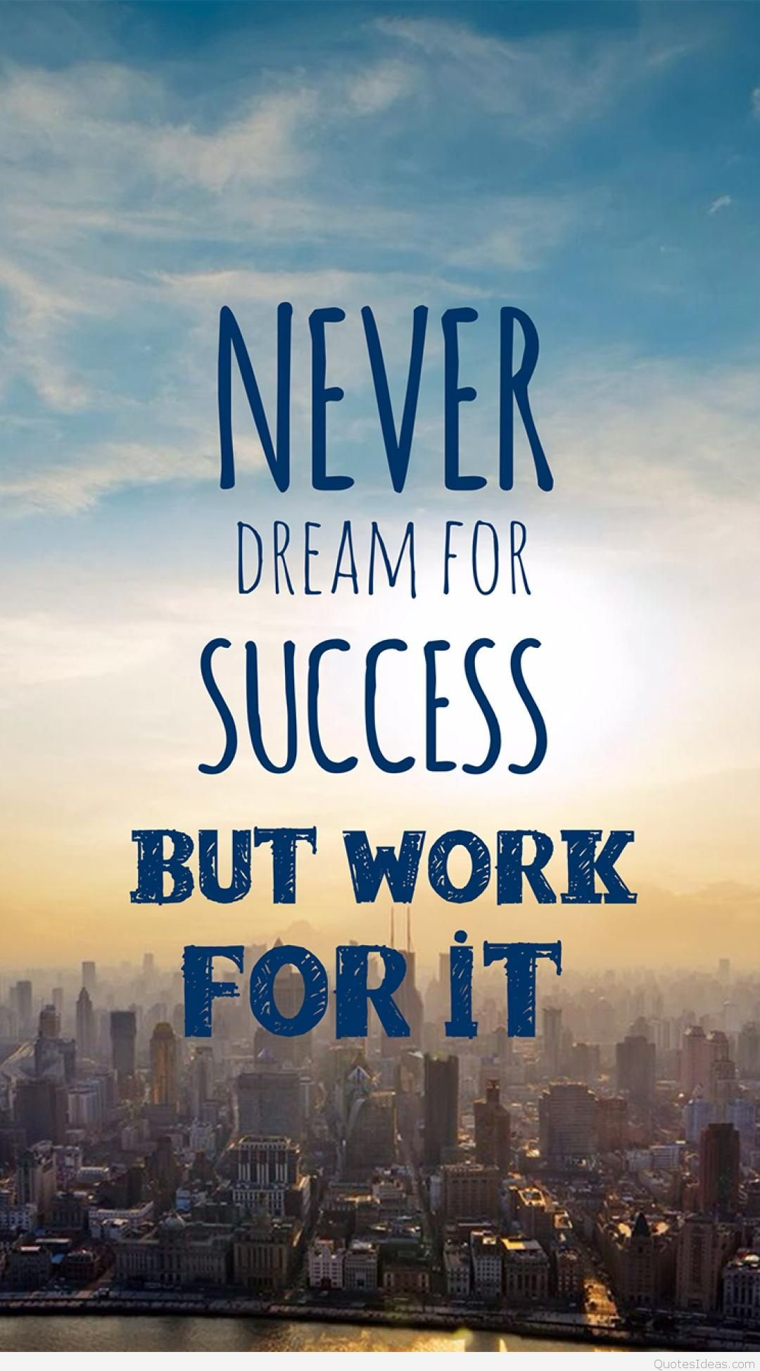 Dream Success quote and wallpaper for mobile phone