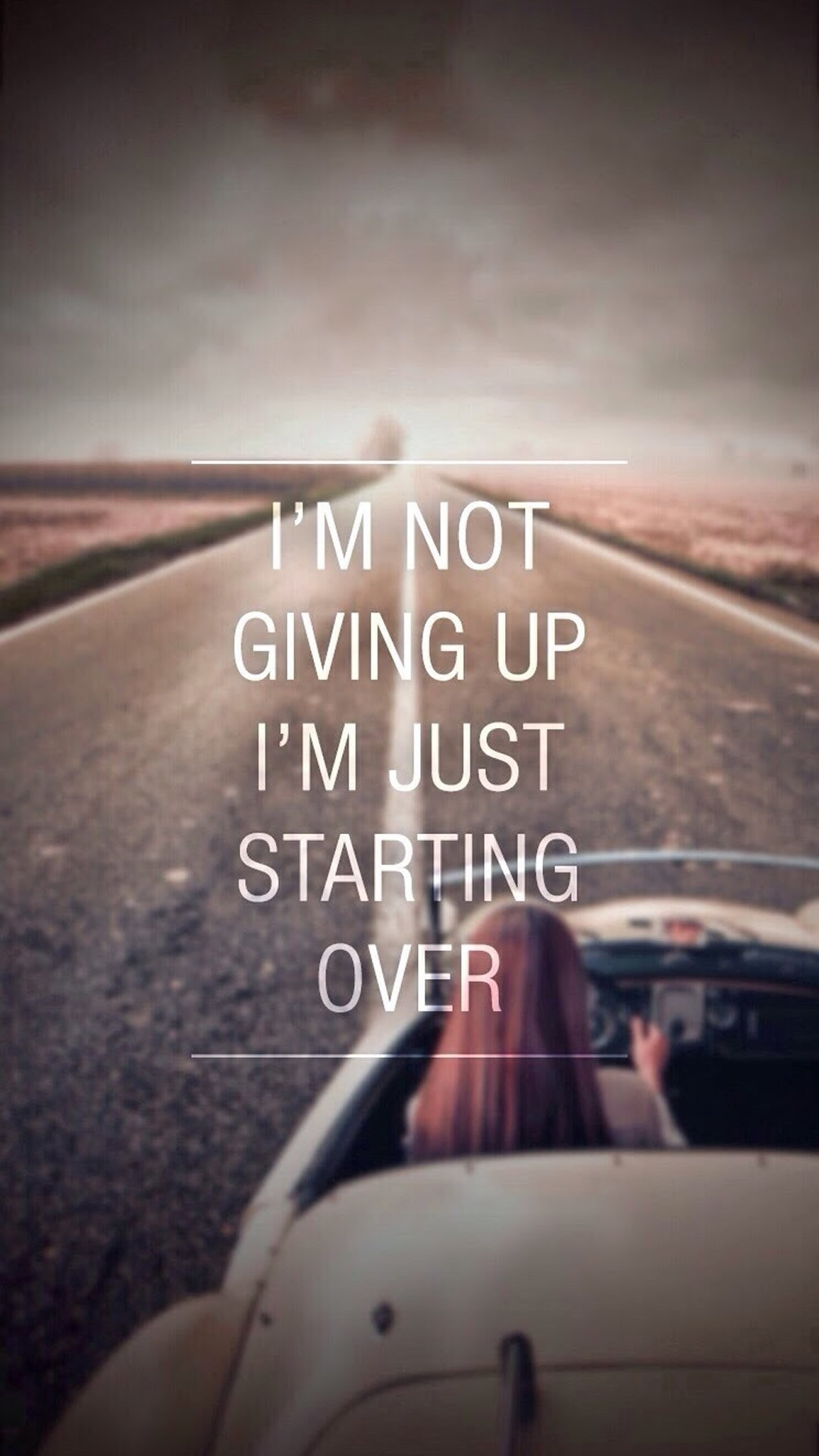 I'm not giving up. I'm just starting over