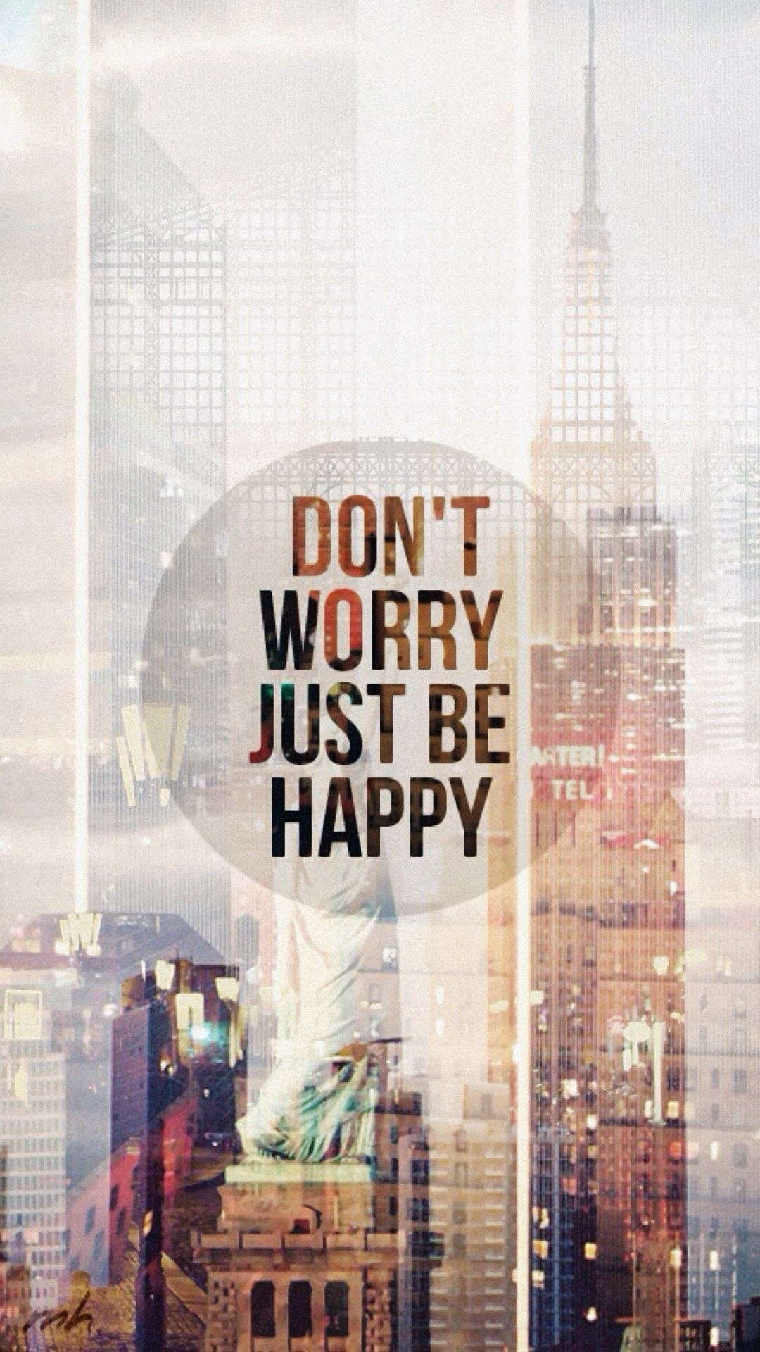 Tap image for more quote wallpapers! Just Be Happy – @mobile9 | iPhone 6