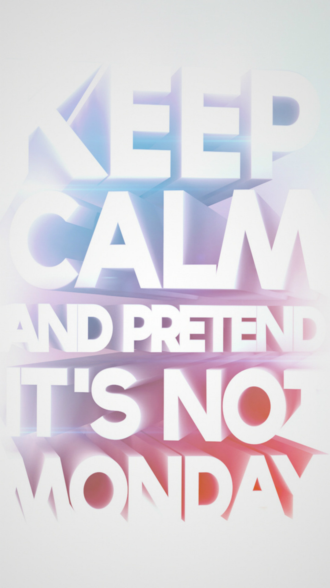 Fun Text Keep Calm And Pretend It's Not Monday iPhone 6 wallpaper. Wallpaper  QuotesIphone 6 WallpaperPhone …