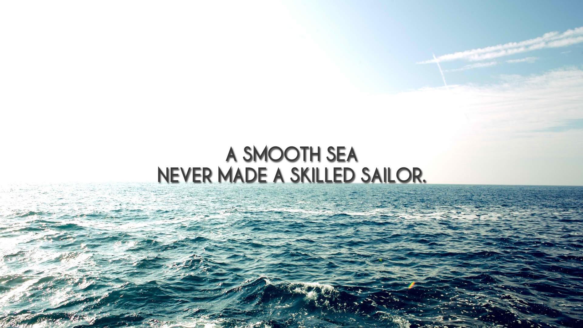 Sailor at sea inspirational quote HD Wallpaper, Desktop Background .