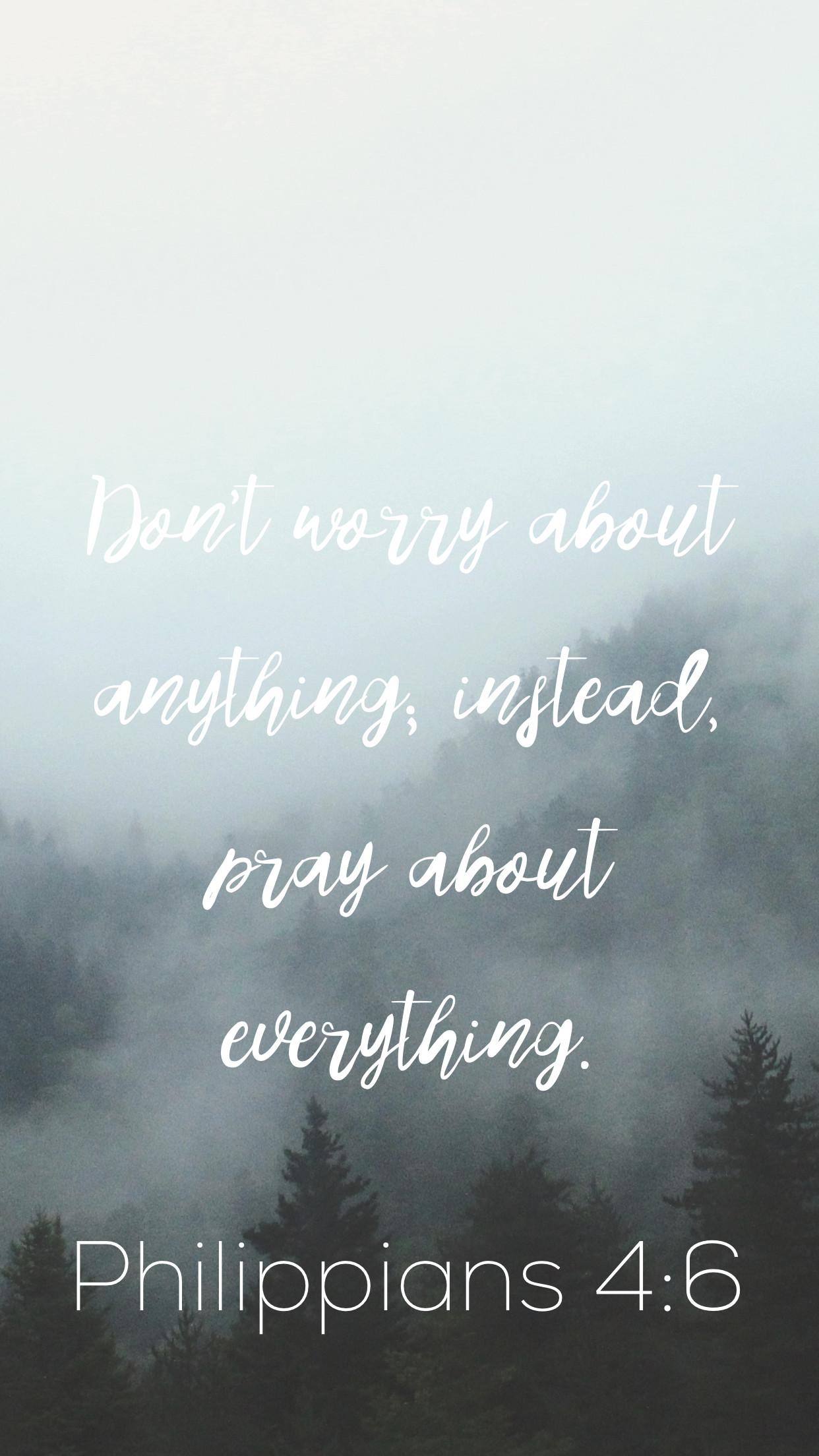 Phone wallpaper-Philippians 4:6