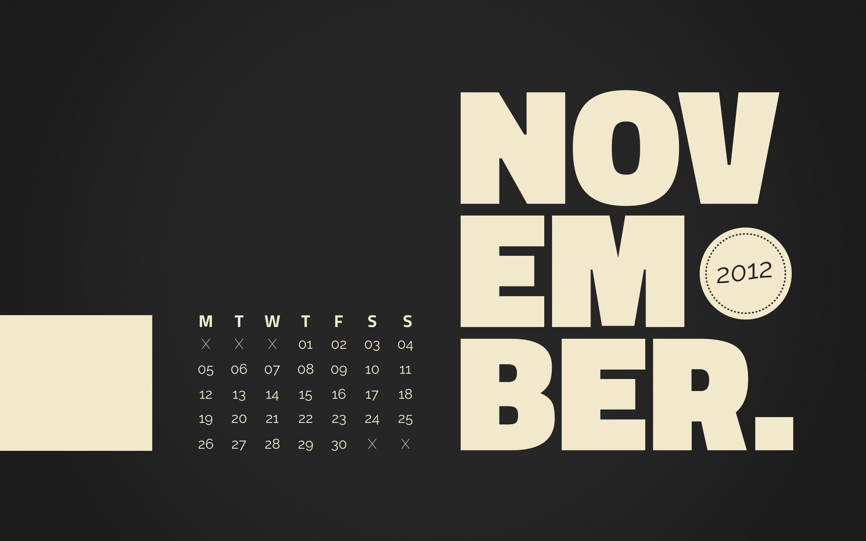Click to download the free November 2012 Desktop Calendar Wallpaper in  2880x1800px, 2560X1600px …