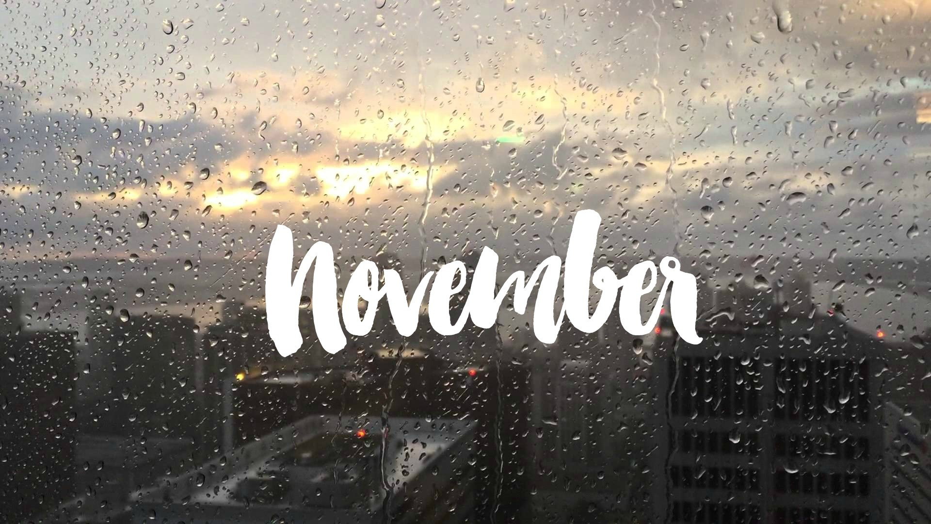 N O V E M B E R november, november quote, image, desktop, wallpaper, screen  , phone,