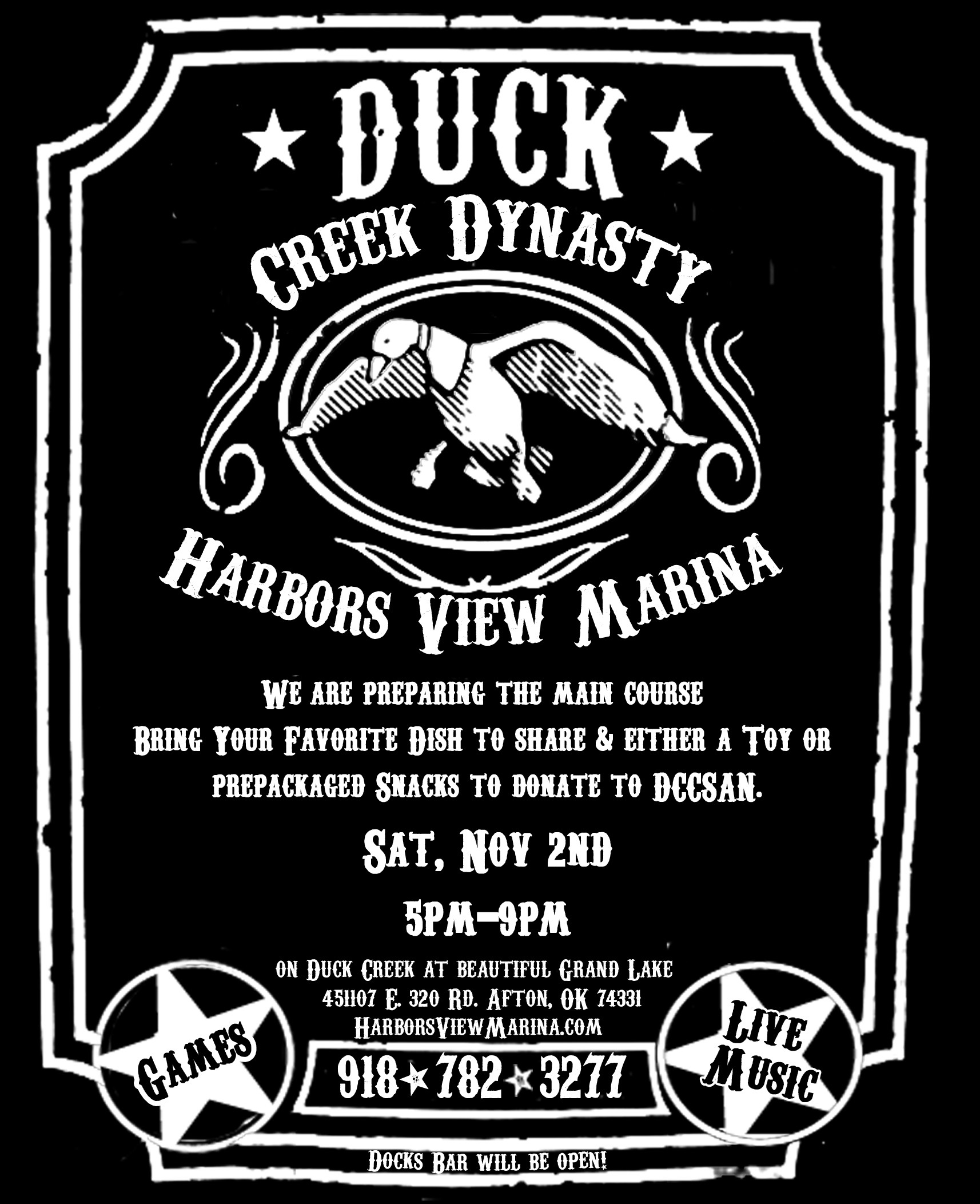 AFTON, OK On opening day of duck hunting season, Harbors View Marina will  be hosting a Duck Creek Dynasty party on Nov. 2nd from 5-9 pm.