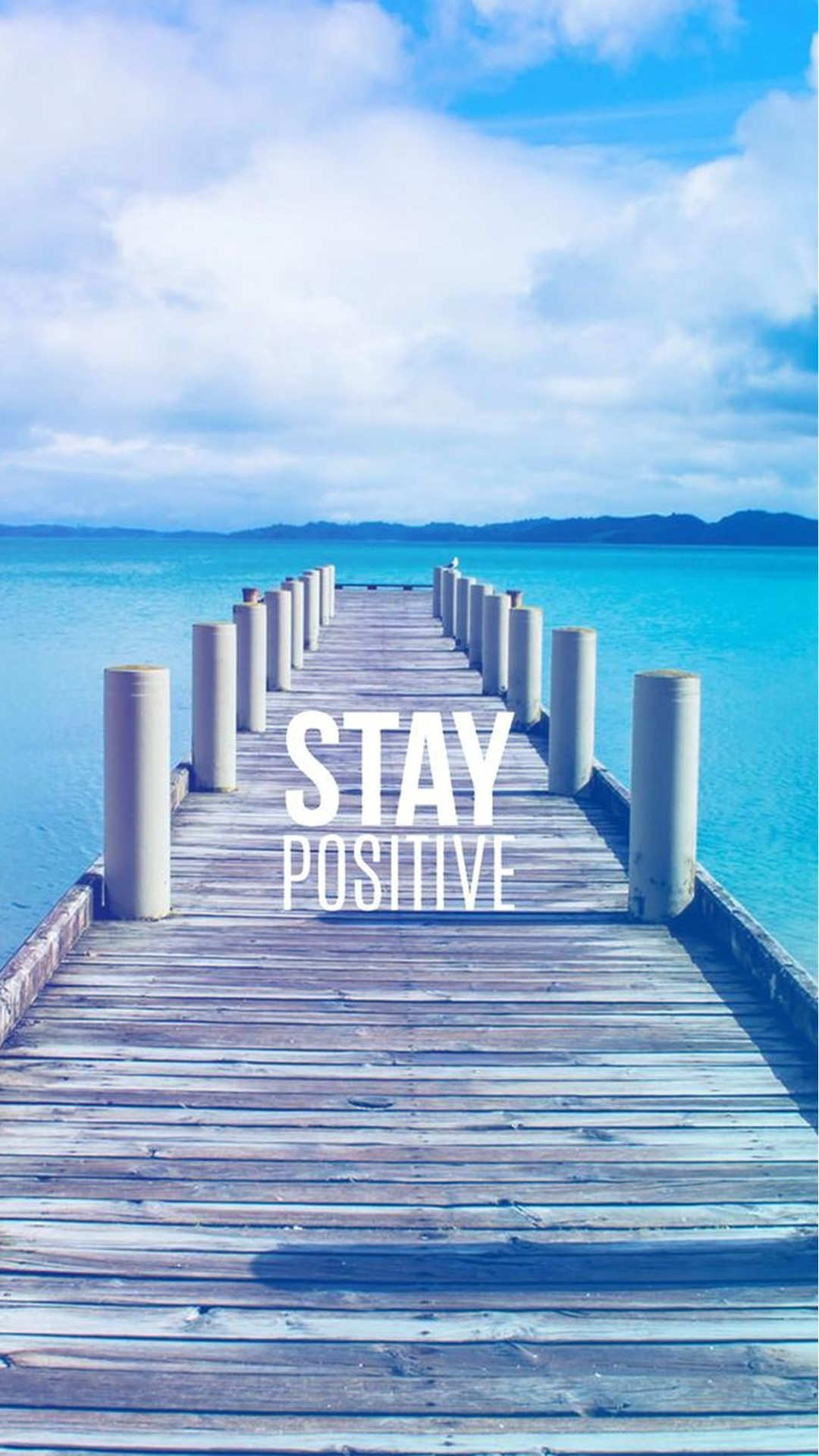 Stay Positive Motivational iPhone 8 wallpaper