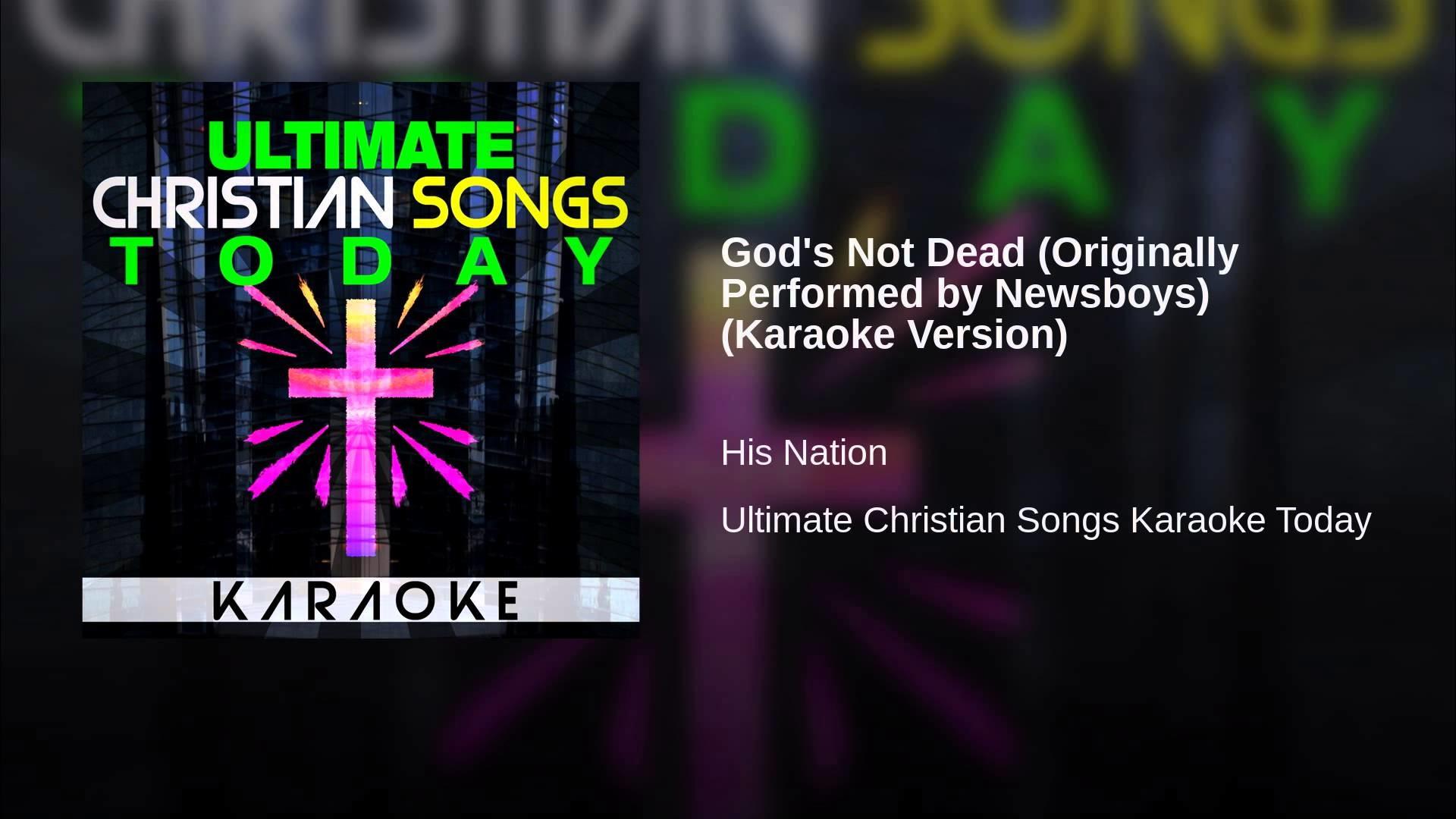 God's Not Dead (Originally Performed by Newsboys) (Karaoke Version)